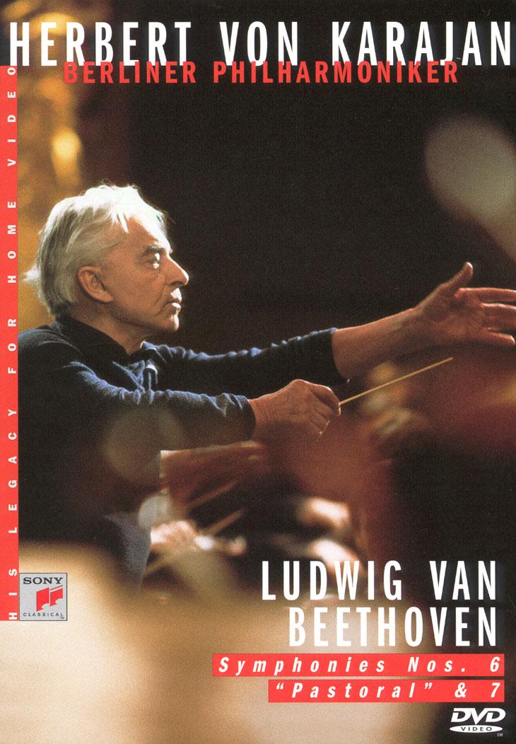 Herbert Von Karajan - His Legacy for Home Video: Beethoven Symphonies Nos. 6