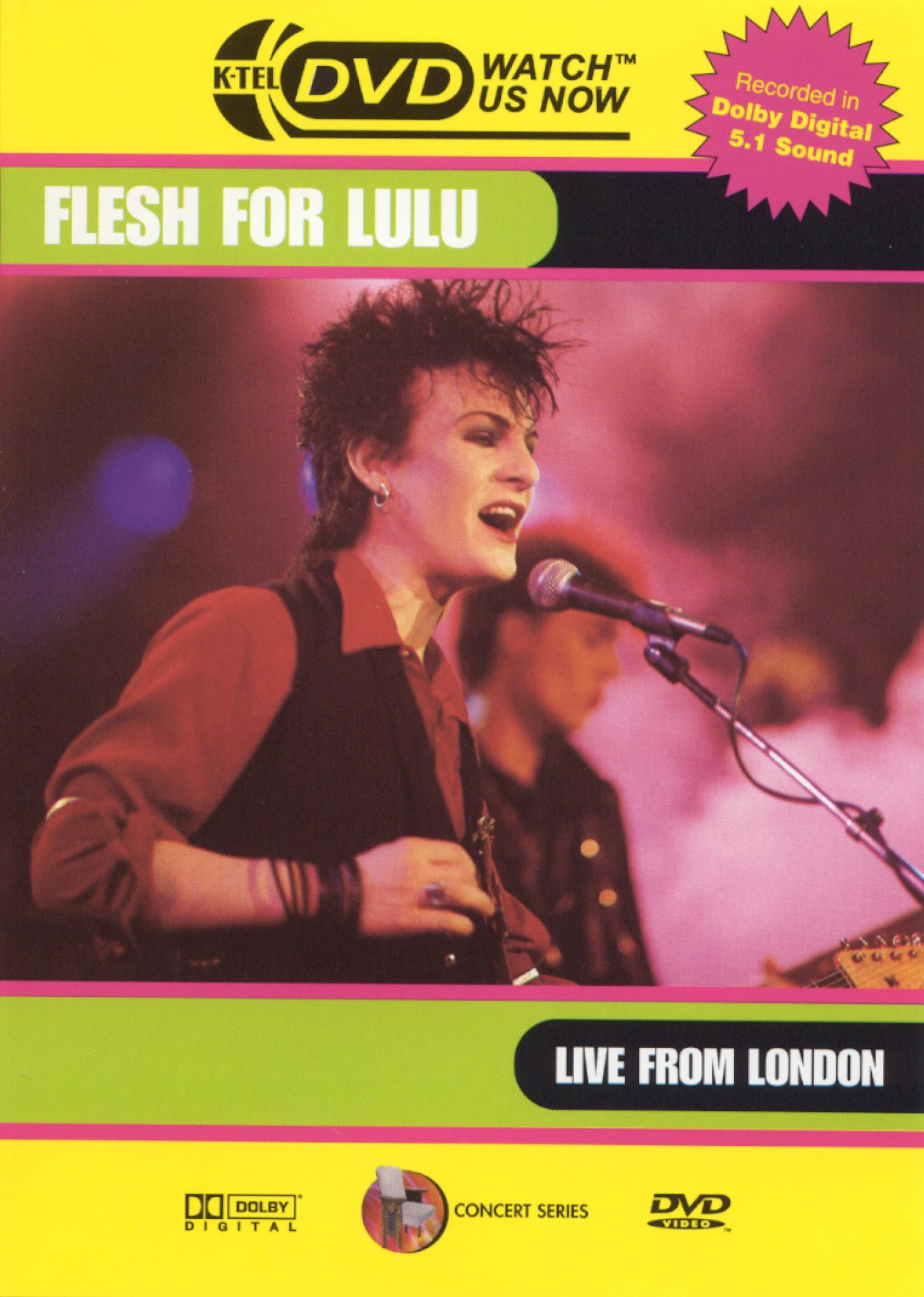 Flesh for Lulu: Live from London