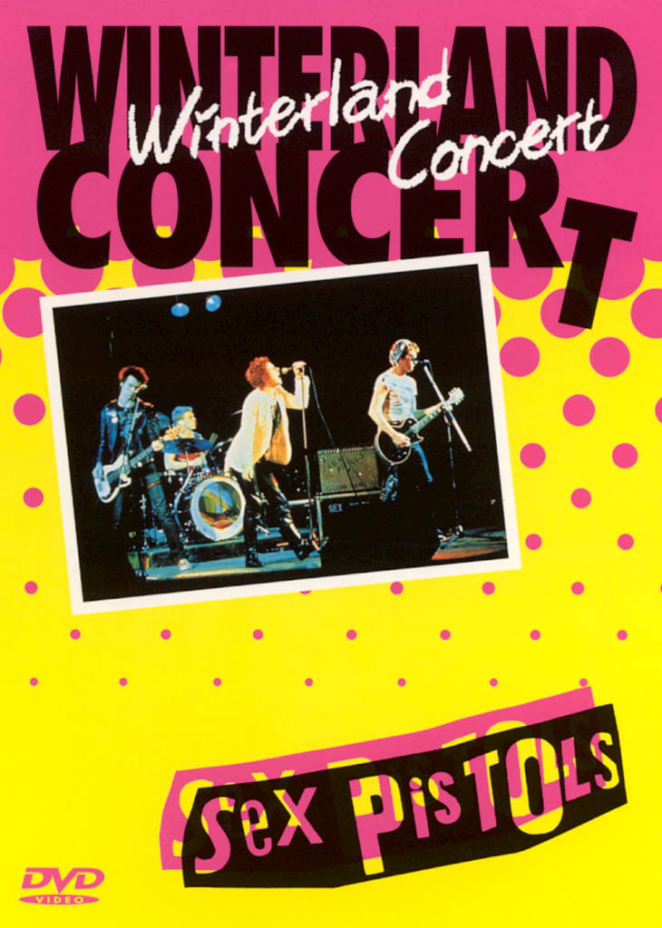 Sex Pistols: Last Winterland Concert