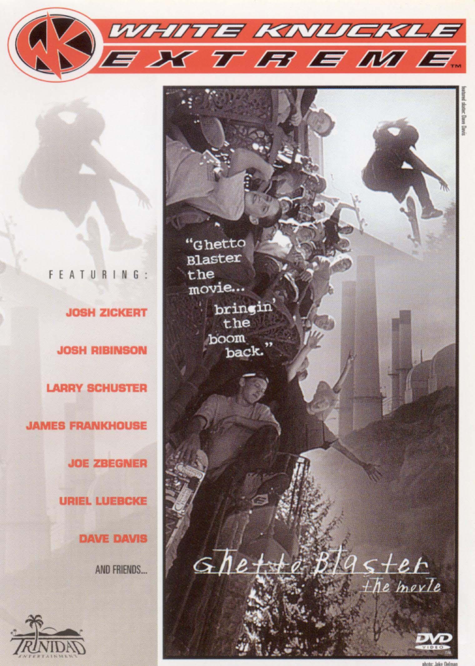 White Knuckle Extreme: Ghetto Blaster - The Movie