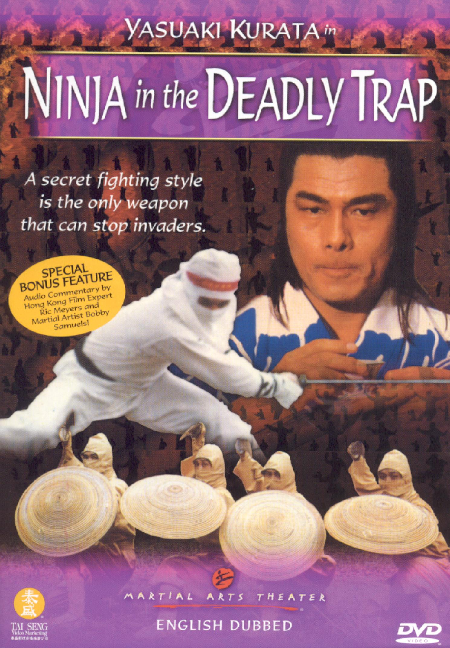 Ninja in the Deadly Trap