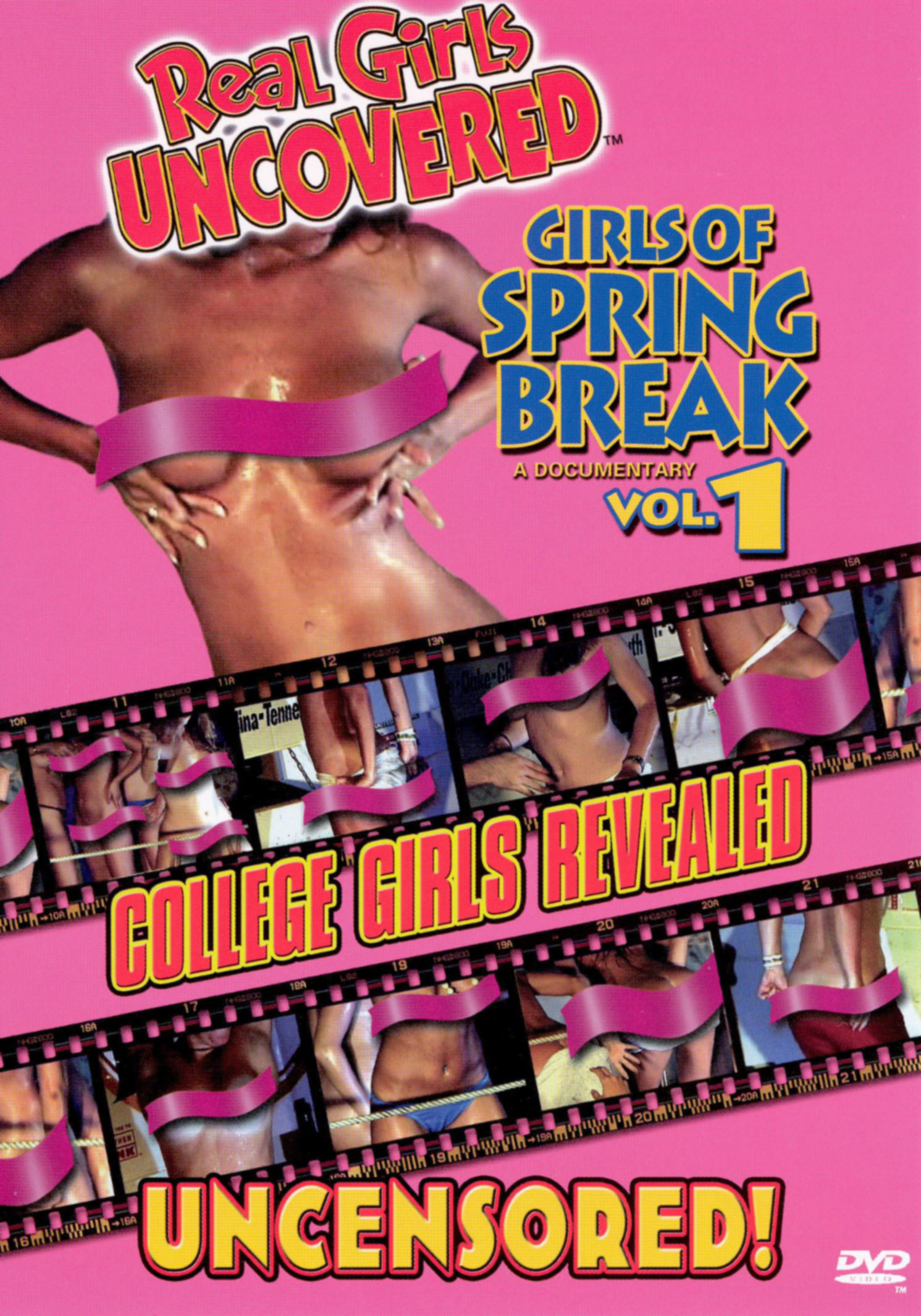 Real Girls Uncovered: Girls of Spring Break, Vol. 1