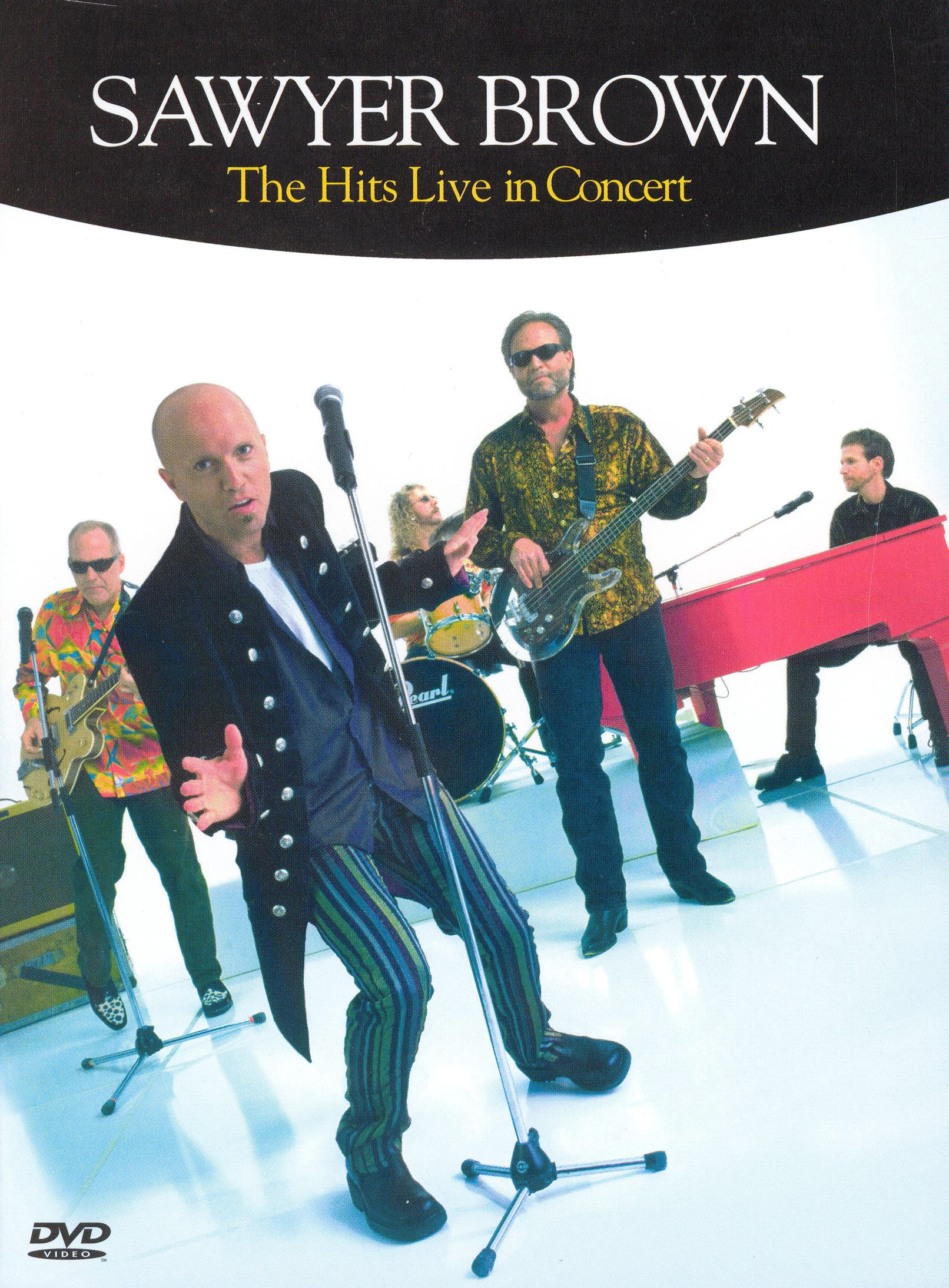Sawyer Brown: The Hits Live in Concert
