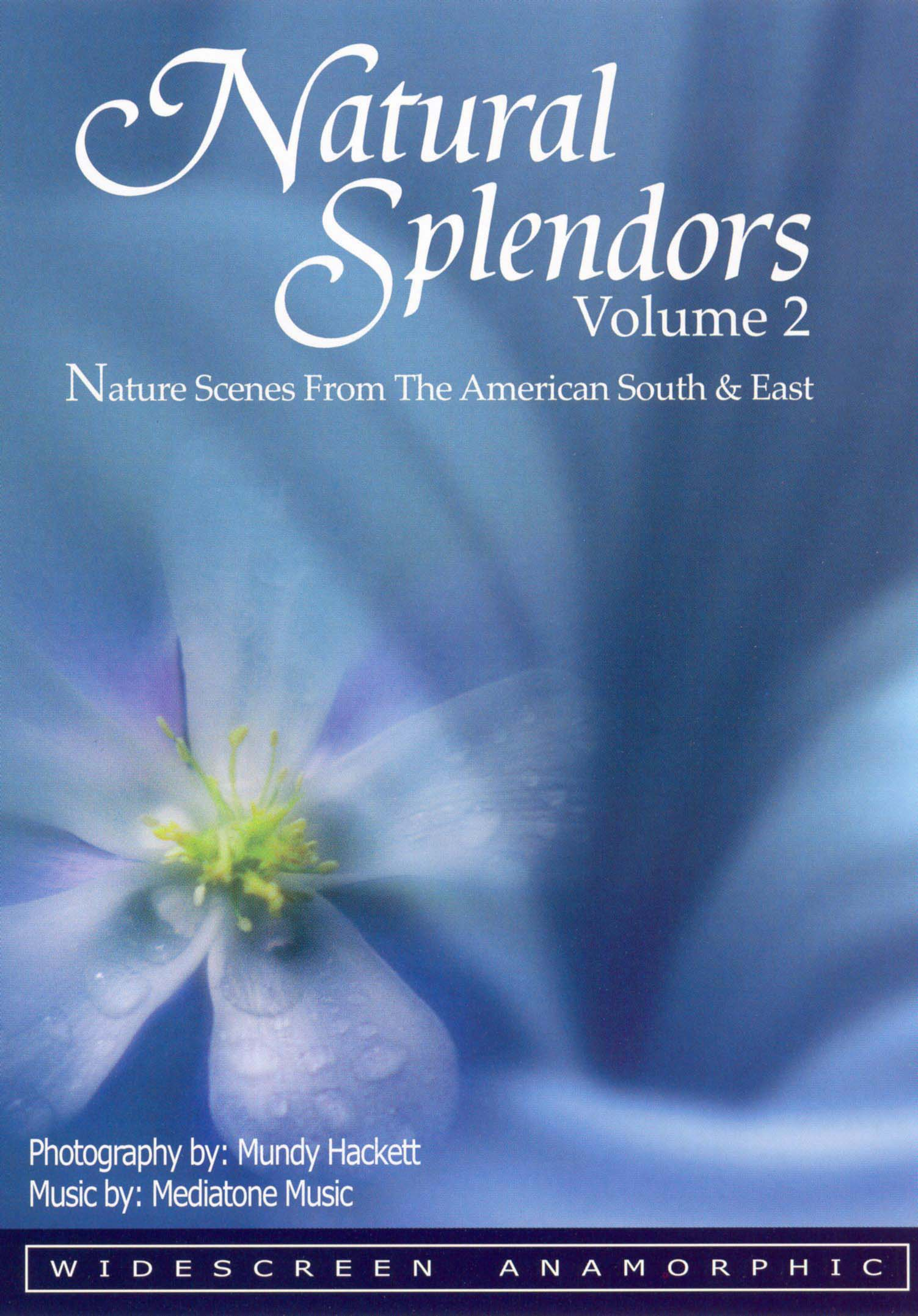 Natural Splendors, Vol. 2: Nature Scenes from the American East & South