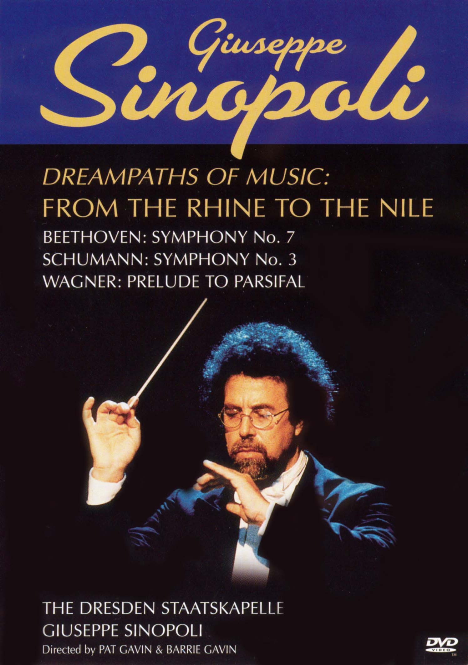 Giuseppe Sinopoli: Dreampaths of Music - From the Rhine to the Nile