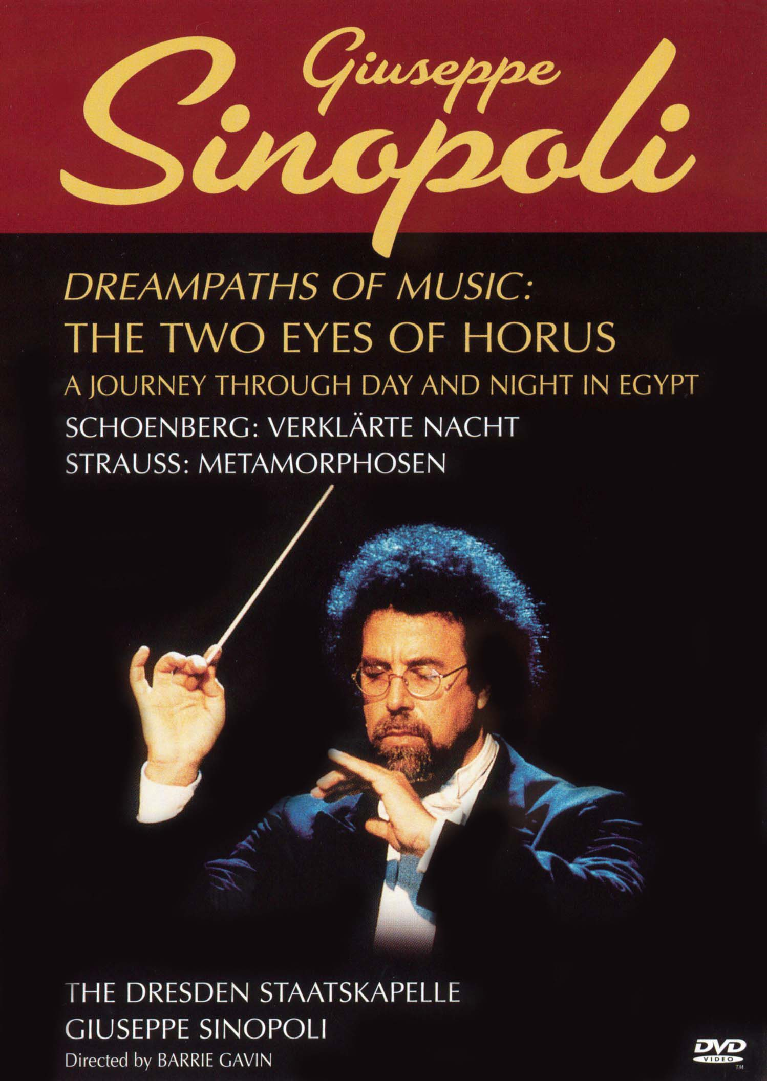 Giuseppe Sinopoli: Dreampaths of Music - The Two Eyes of Horus