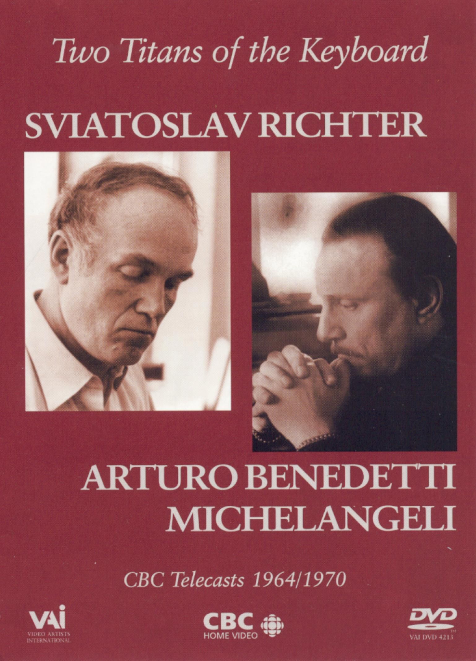 Two Titans of the Keyboard: Sviatoslav Richter and Arturo Benedetti Michelangeli