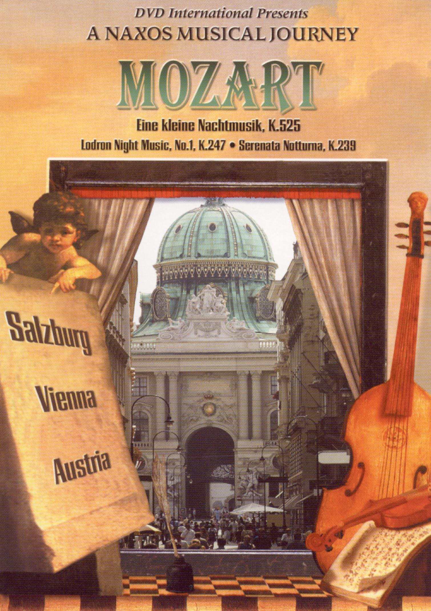 A Naxos Musical Journey: Mozart - Eine Klein Nachtmusic, London Night Music, Serenata Notturna