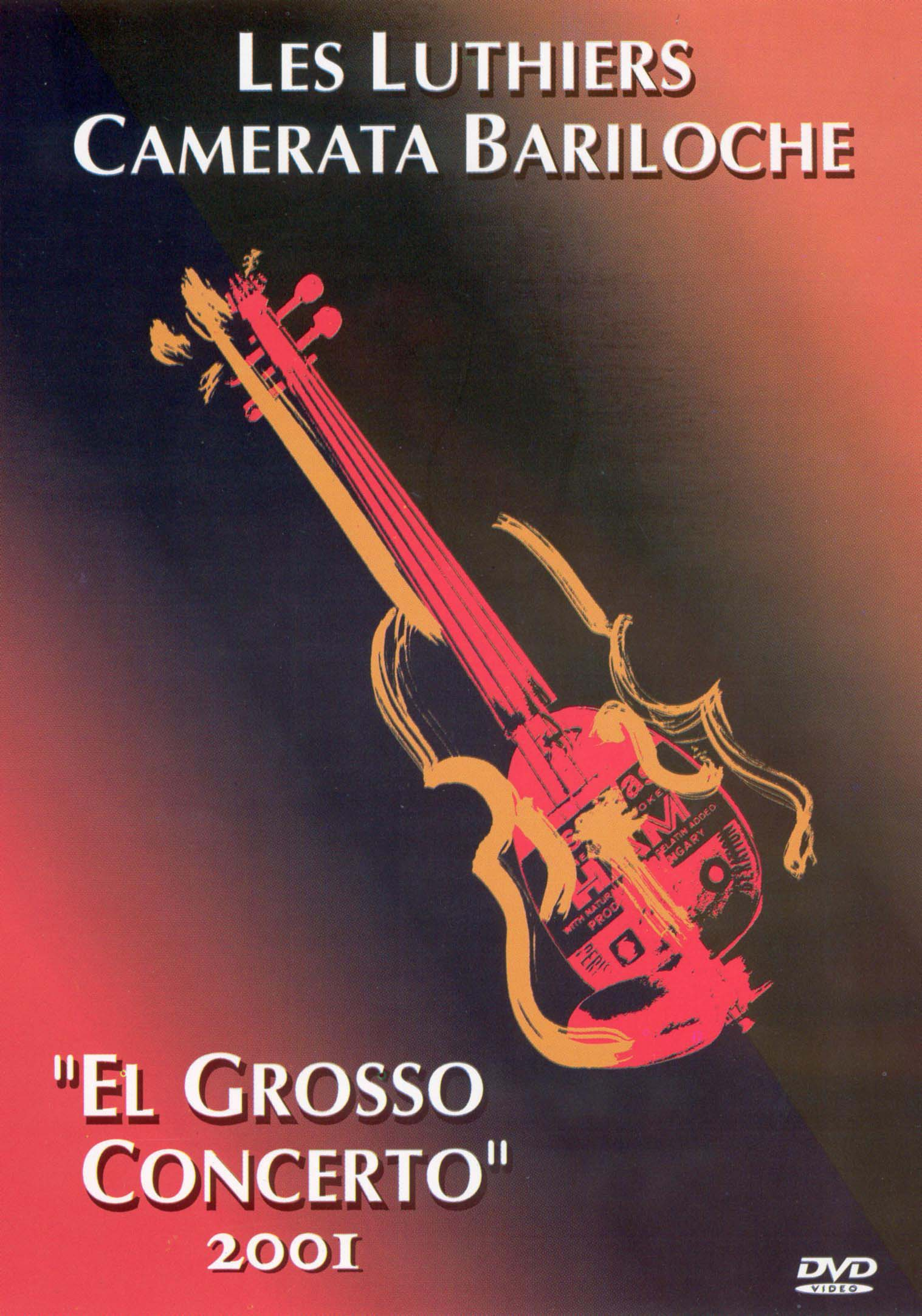 Les Luthiers: Camerata Bariloche - El Grosso Concerto