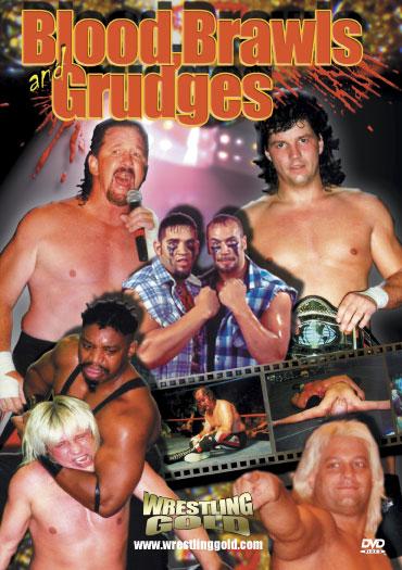 Wrestling Gold: Blood, Brawls and Grudges