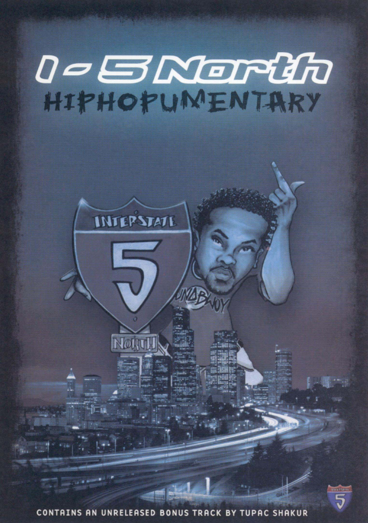 I-5 North: Hiphopumentary