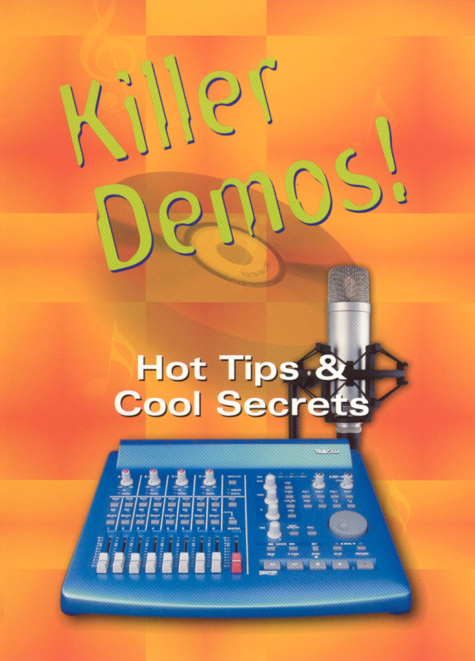Killer Demos: Hot Tips & Cool Secrets