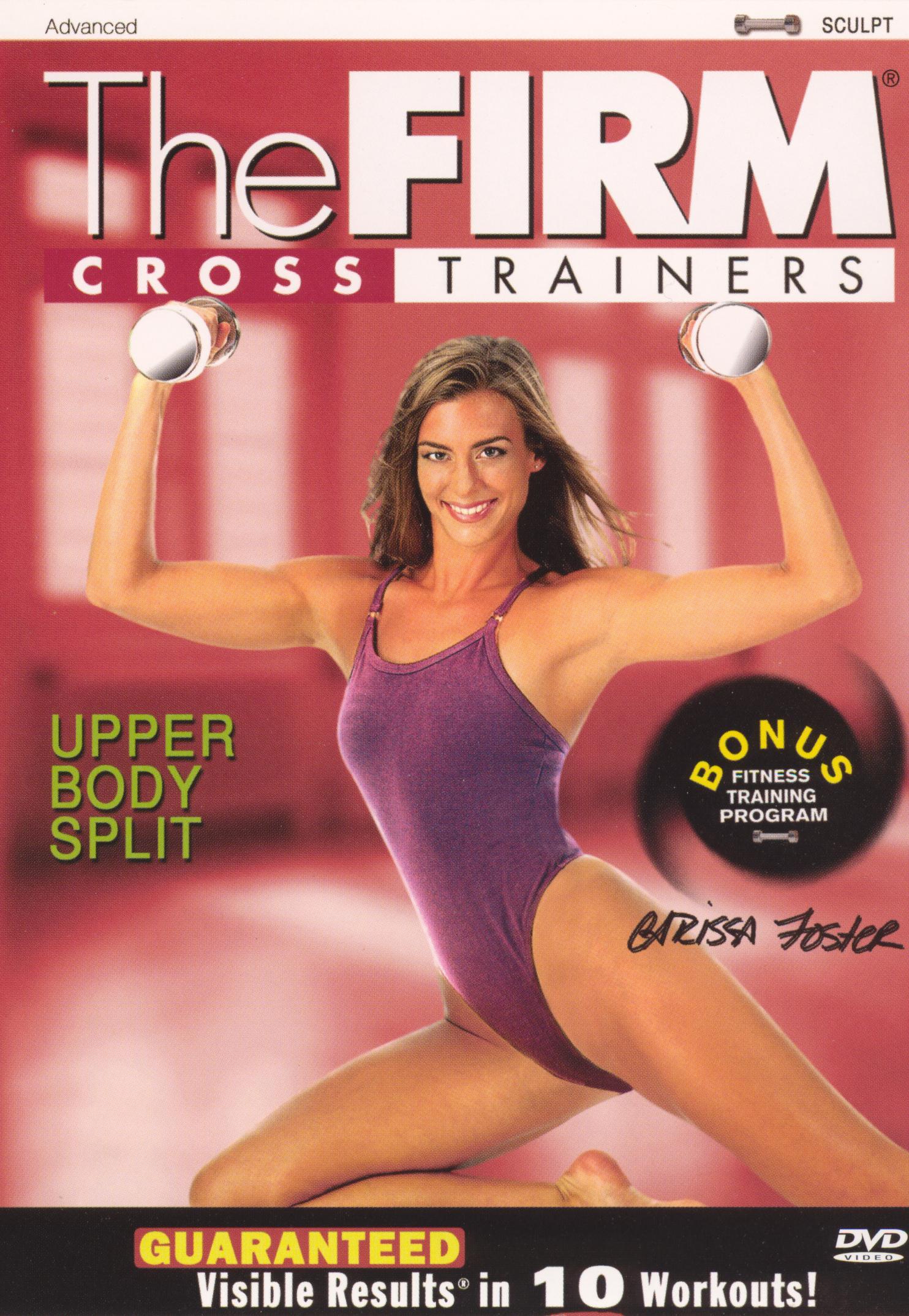 The Firm: Cross Trainers - Upper Body Split