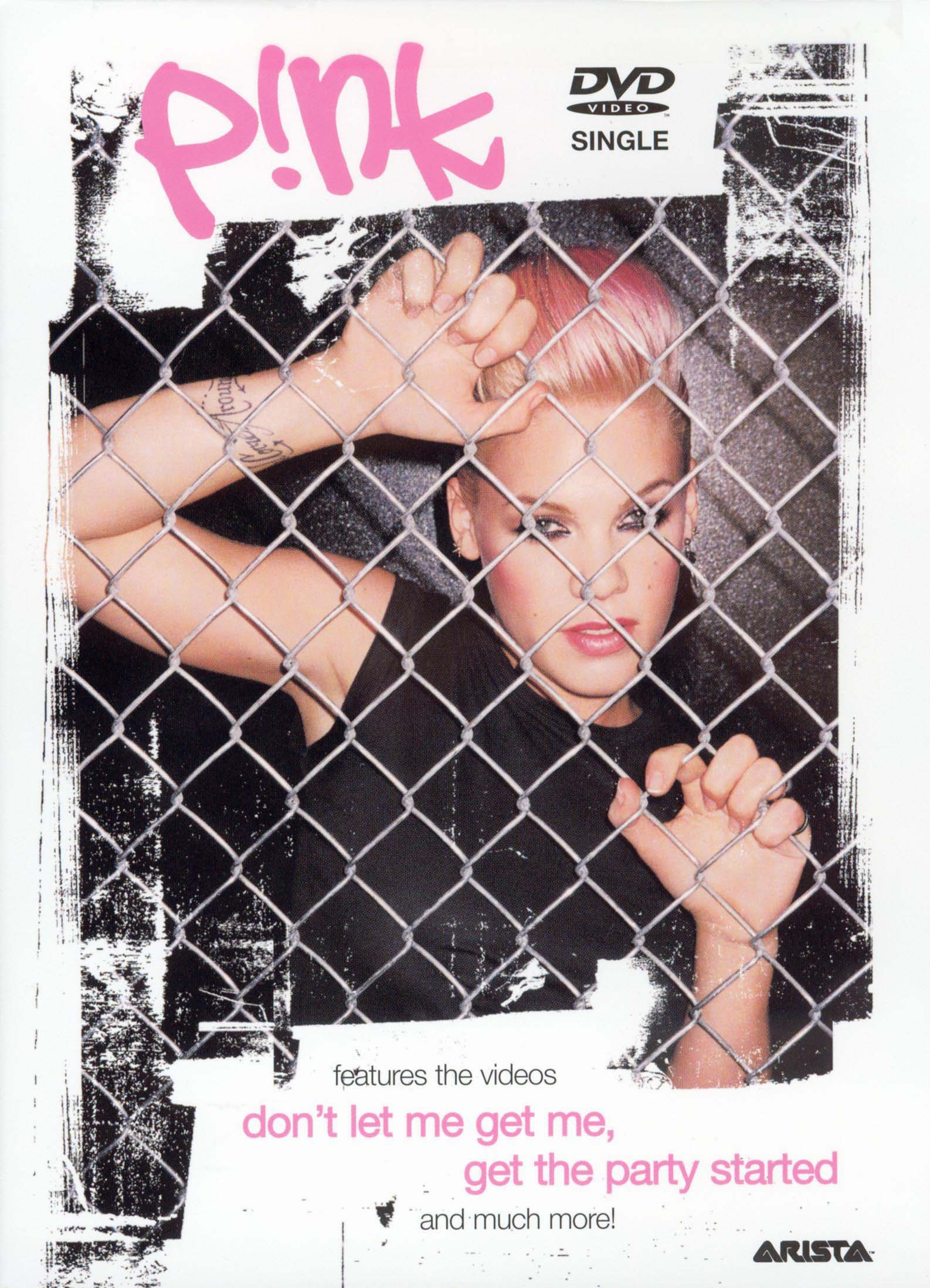 P!nk: Don't Let Me Get Me/Get Party Started