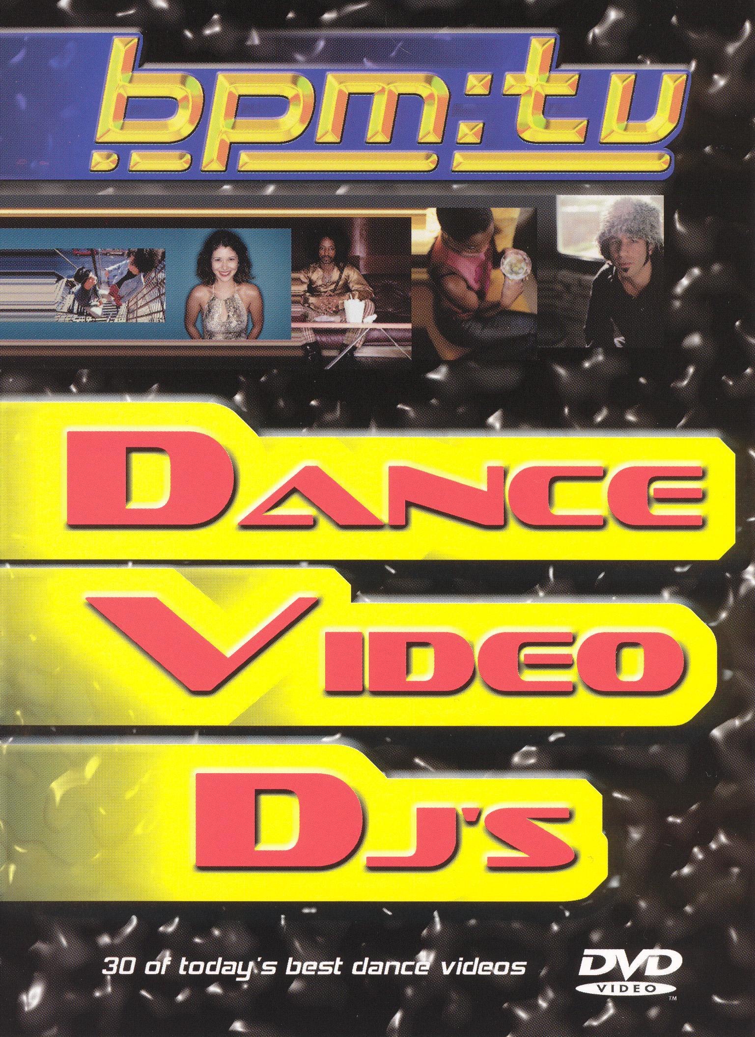 BPM TV: Dance Video DJ's