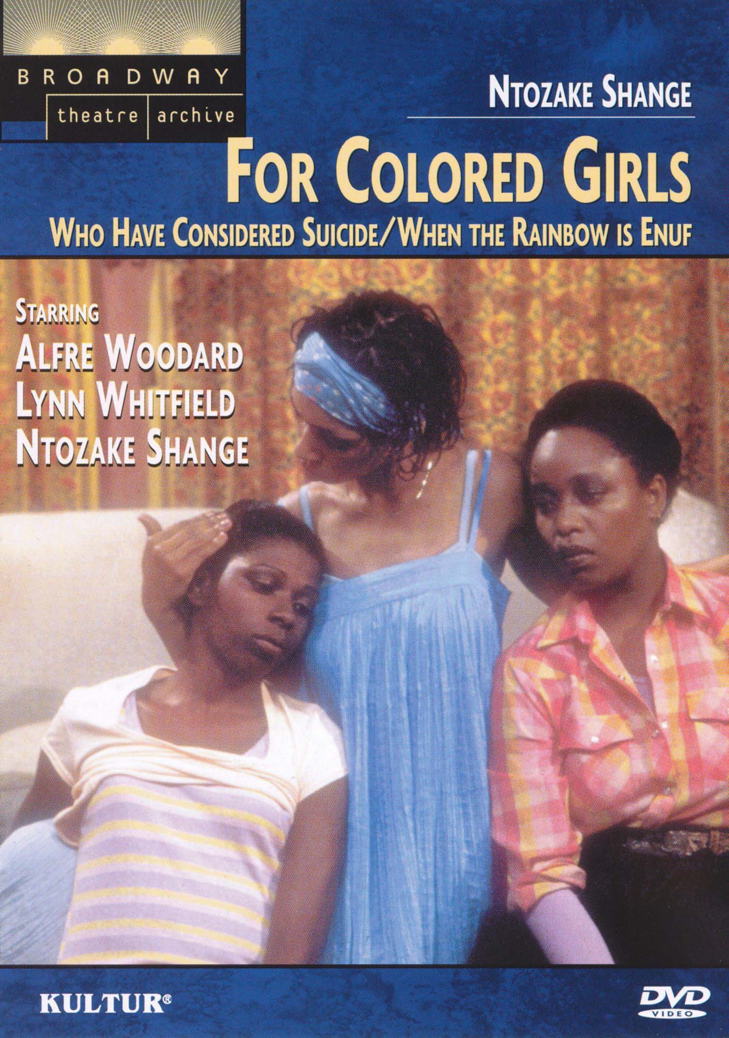For colored girls who have considered suicide/When the rainbow is enuf [videorecording]