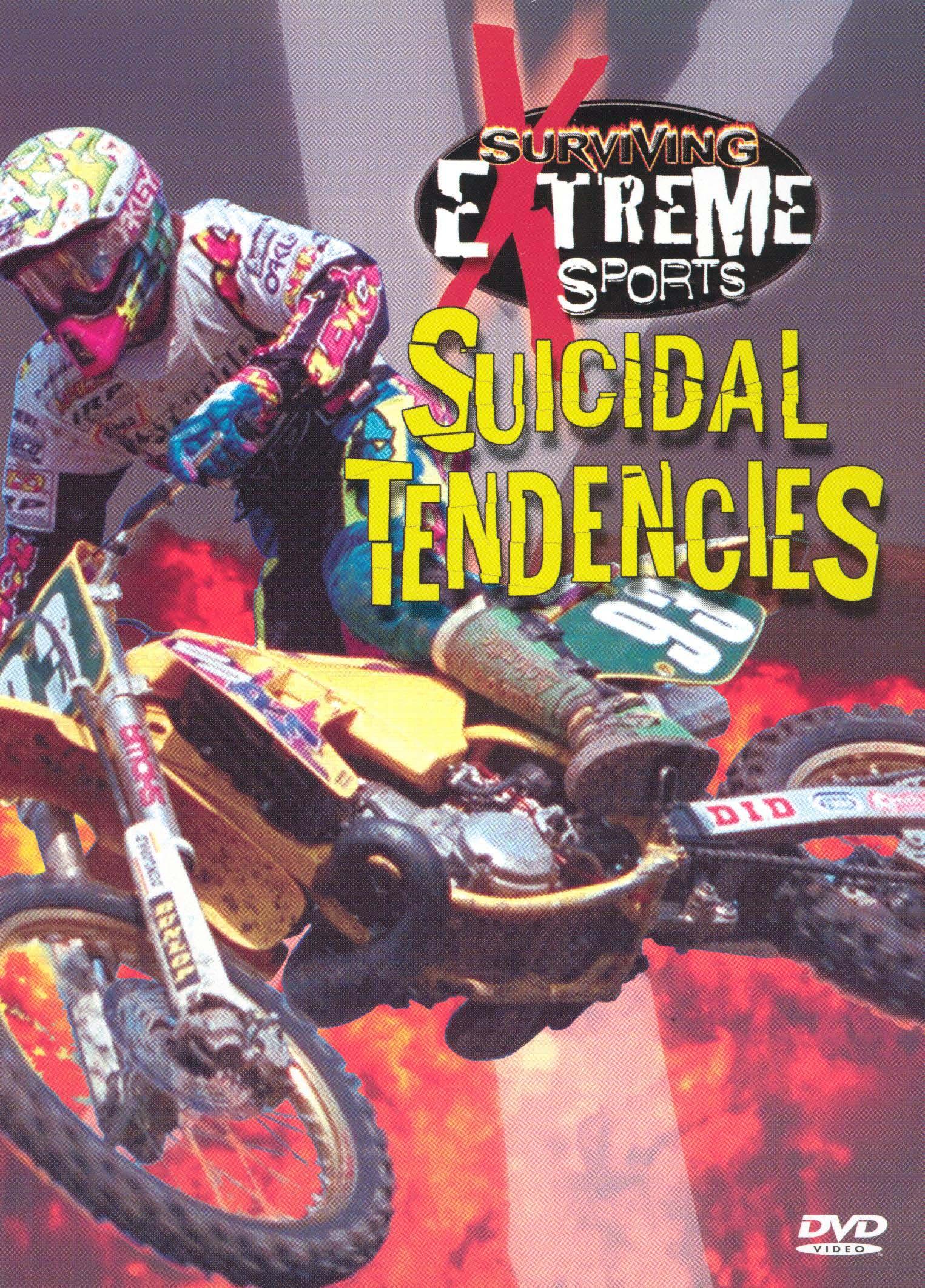 Surviving Extreme Sports: Suicidal Tendencies