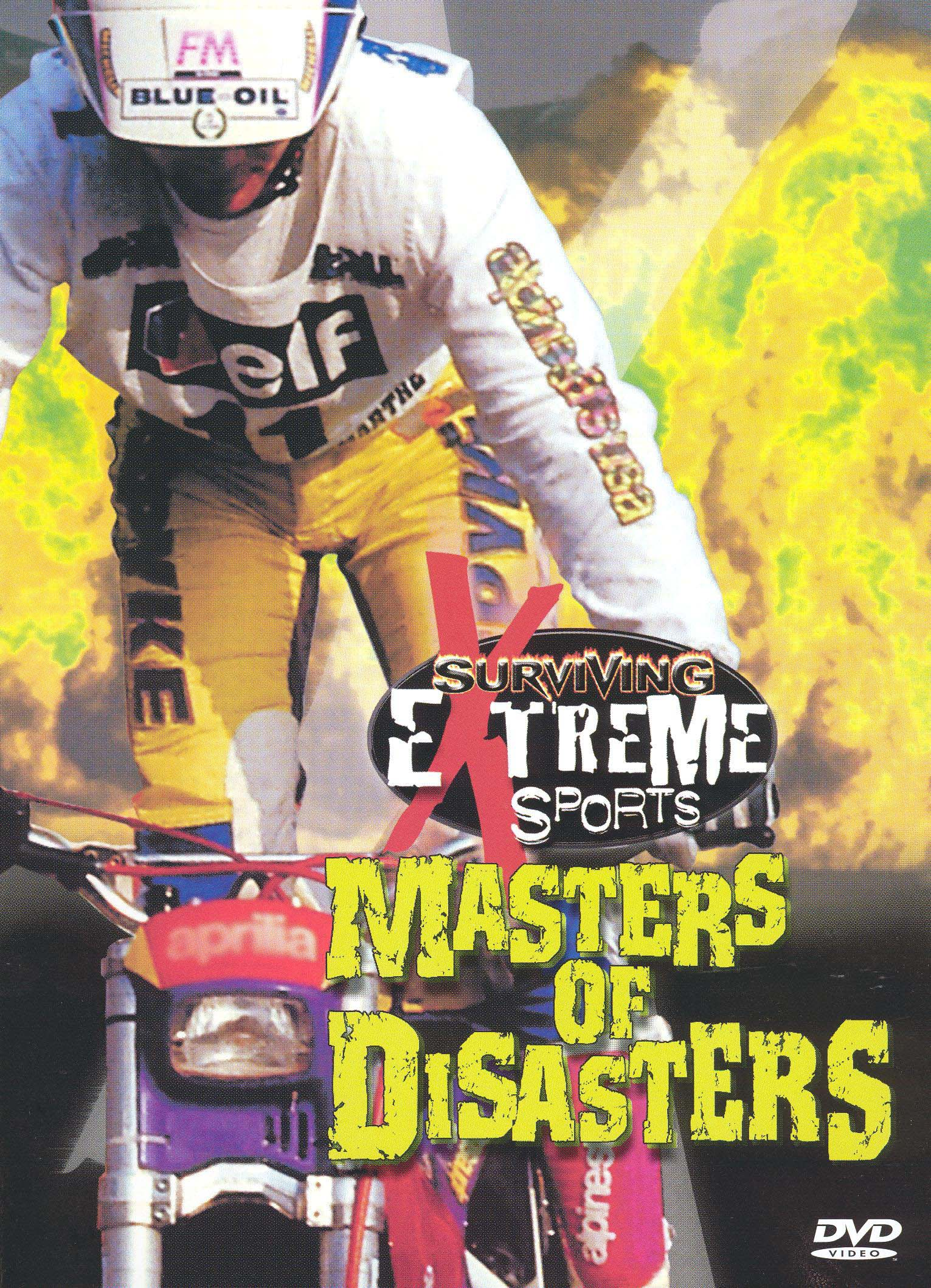 Surviving Extreme Sports: Masters of Disasters