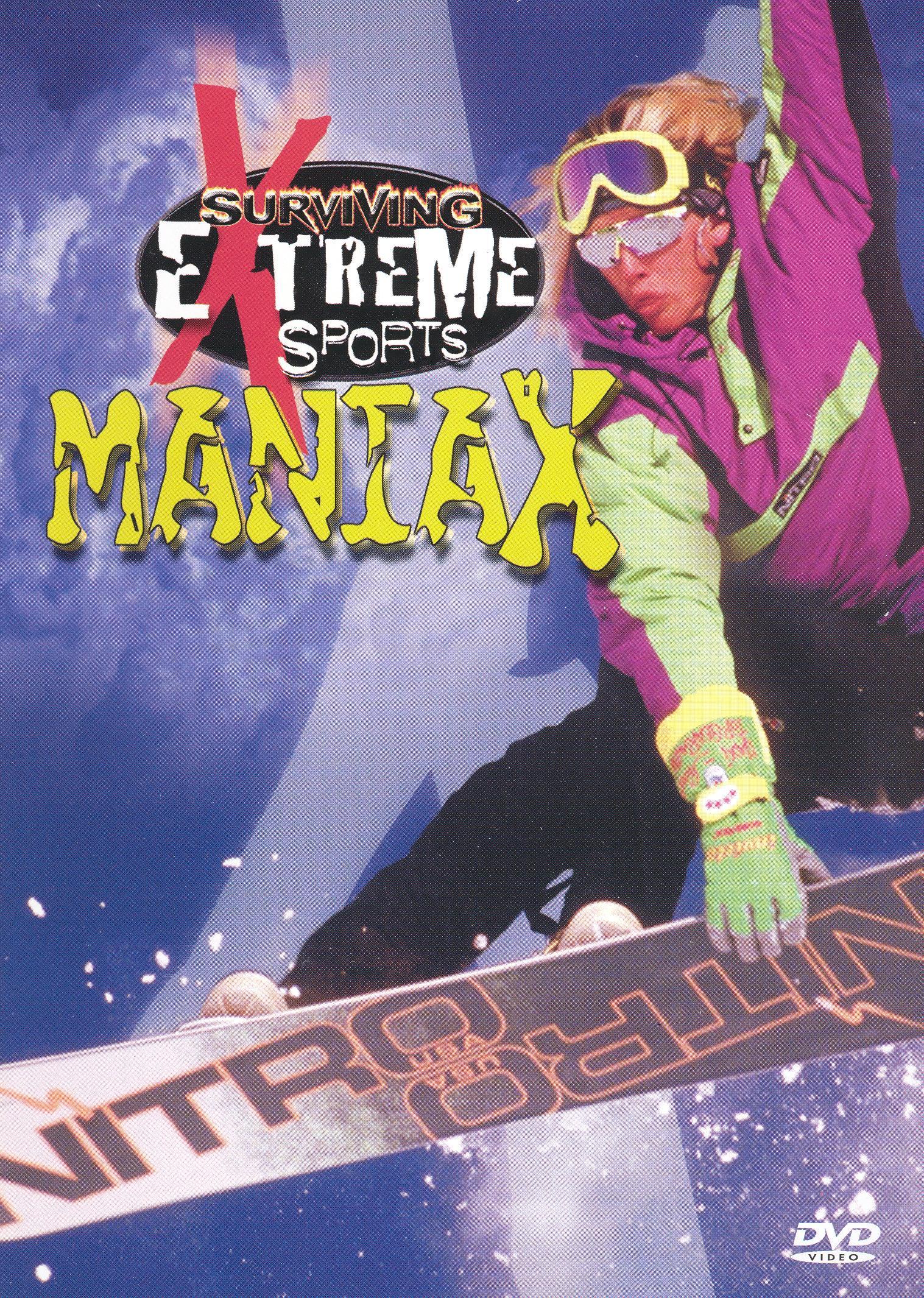 Surviving Extreme Sports: Maniax