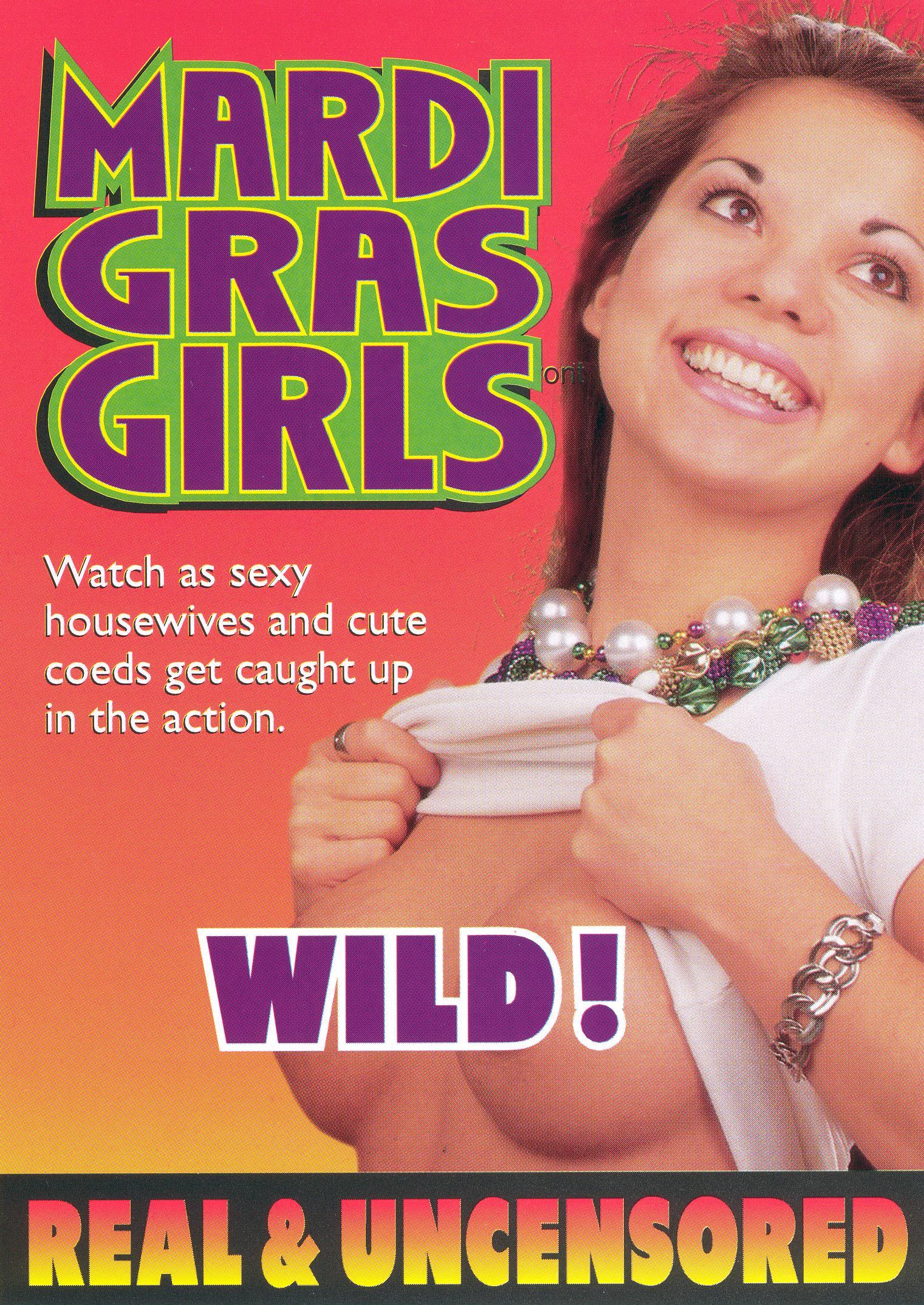 Mardi Gras Girls: Wild! Real & Uncensored