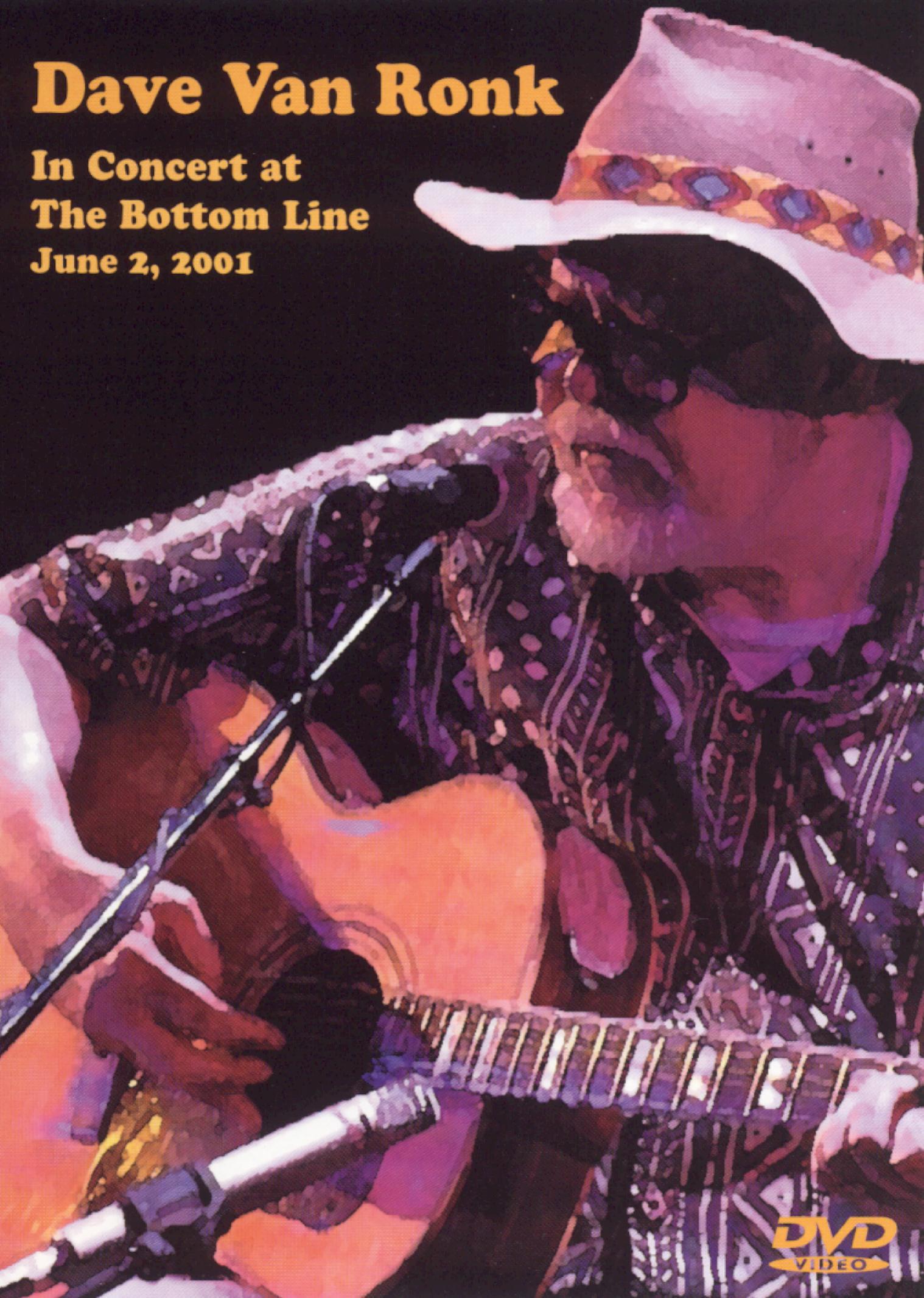 Dave Van Ronk: In Concert at The Bottom Line - June 2, 2001