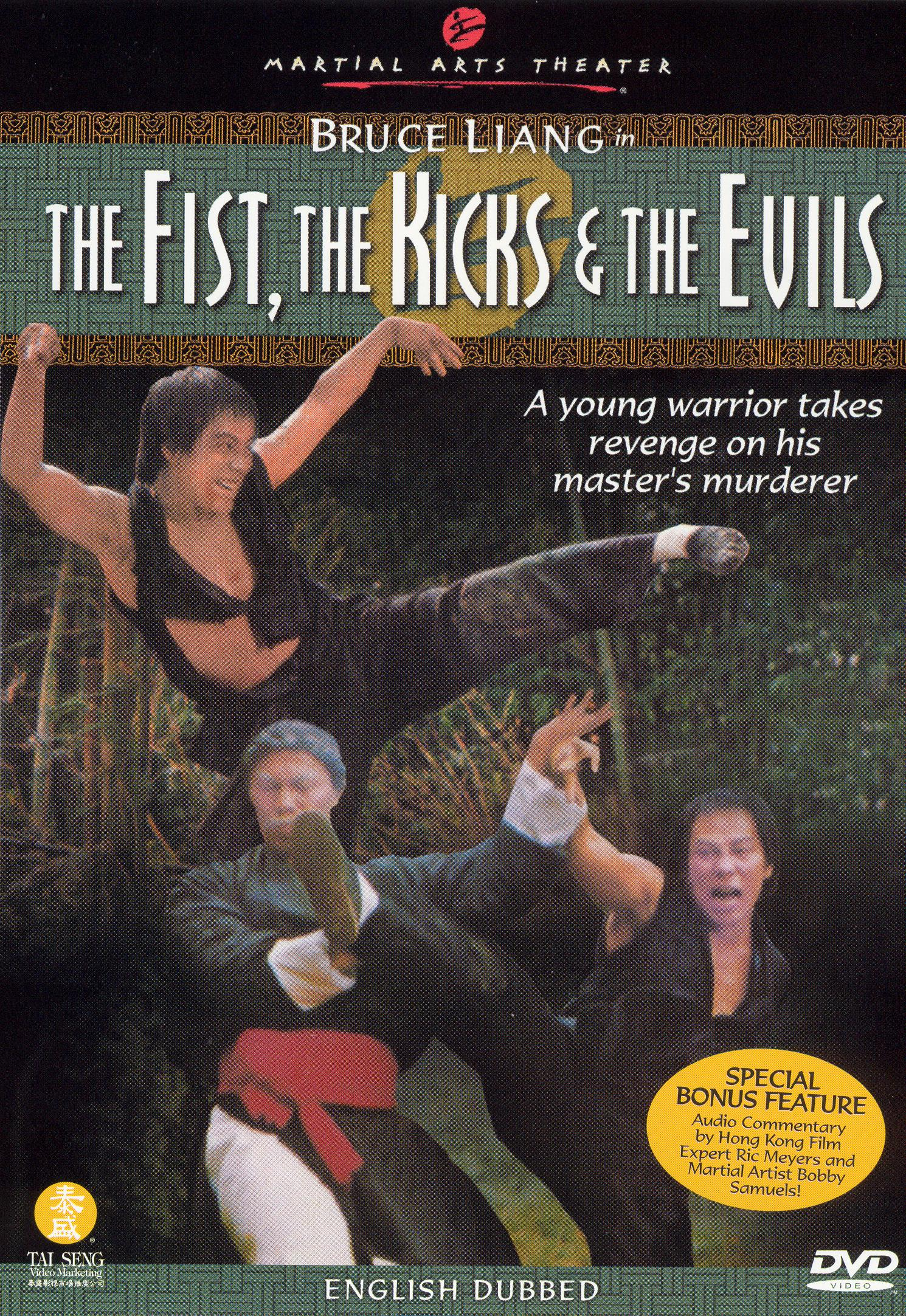 The Fist, the Kicks and the Evils