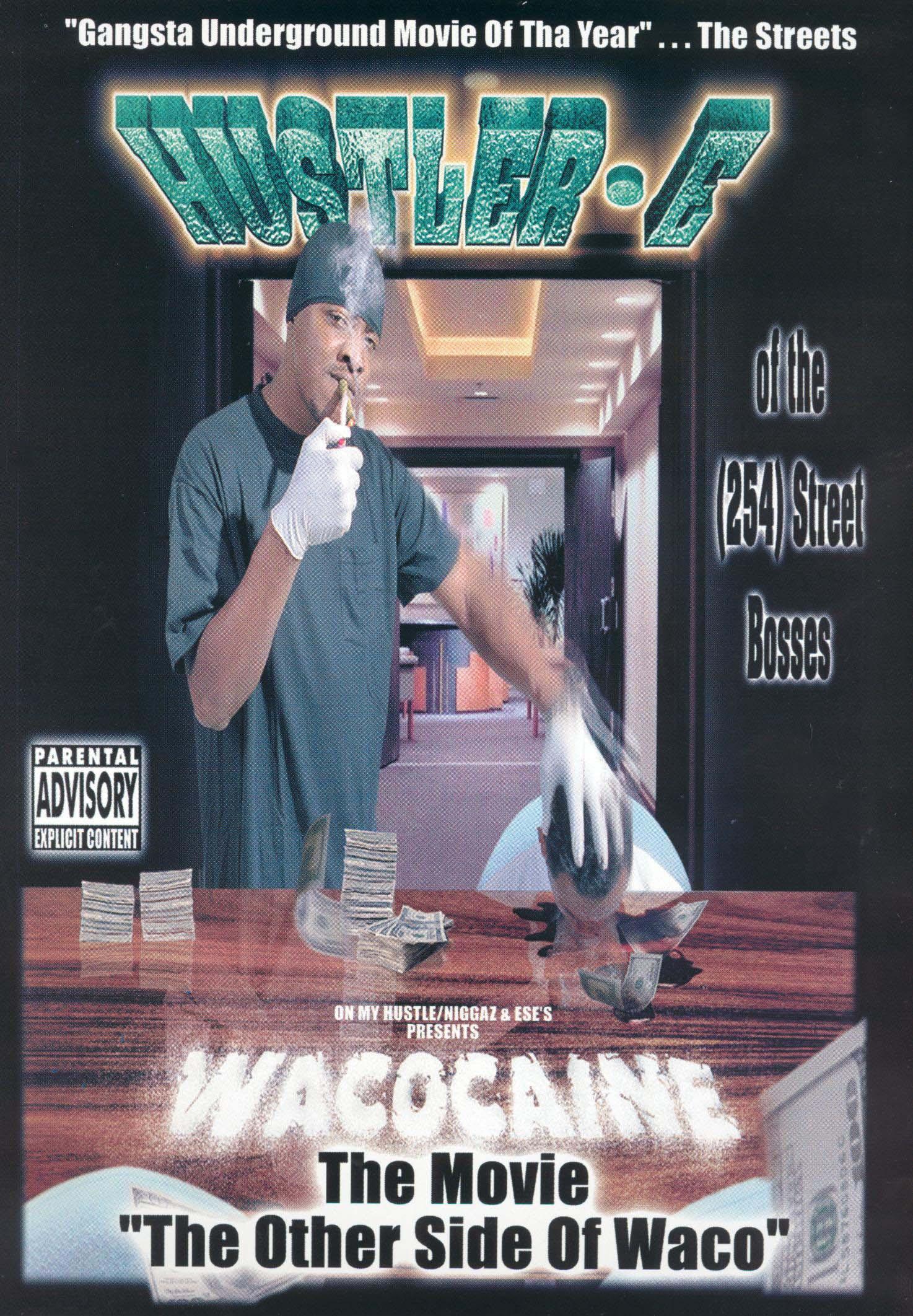 Hustler E: Wacocaine - The Movie