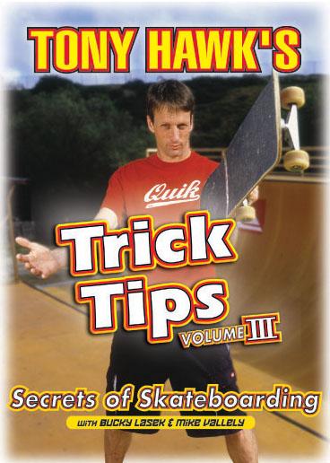Tony Hawk's Trick Tips, Vol. 3: Secrets of Skateboarding