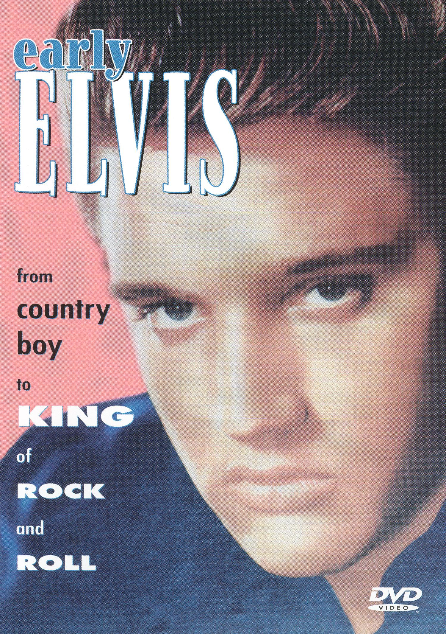 Early Elvis: From Country Boy to King of Rock and Roll