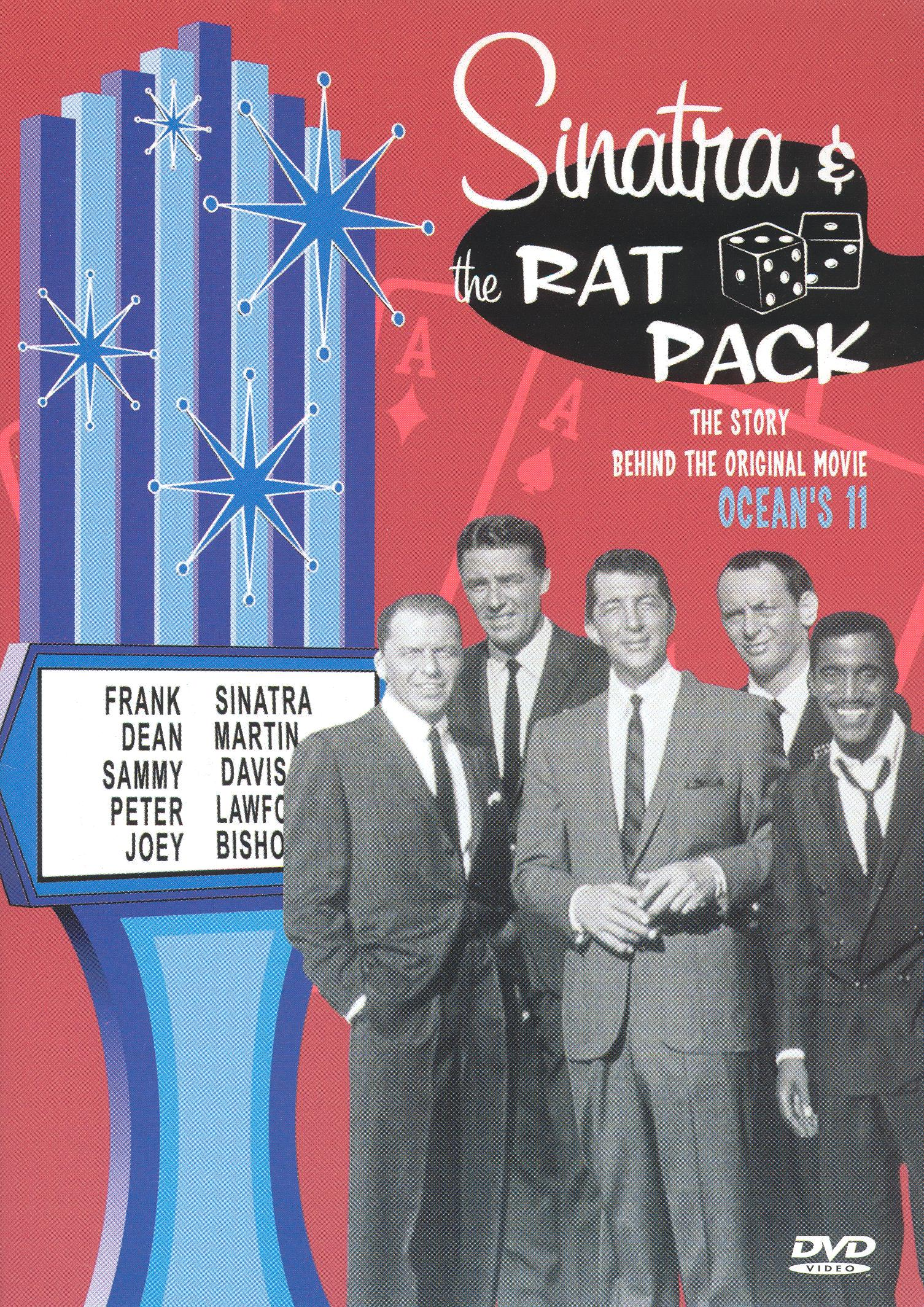 Sinatra & The Rat Pack: The Story Behind the Original Movie Ocean's 11
