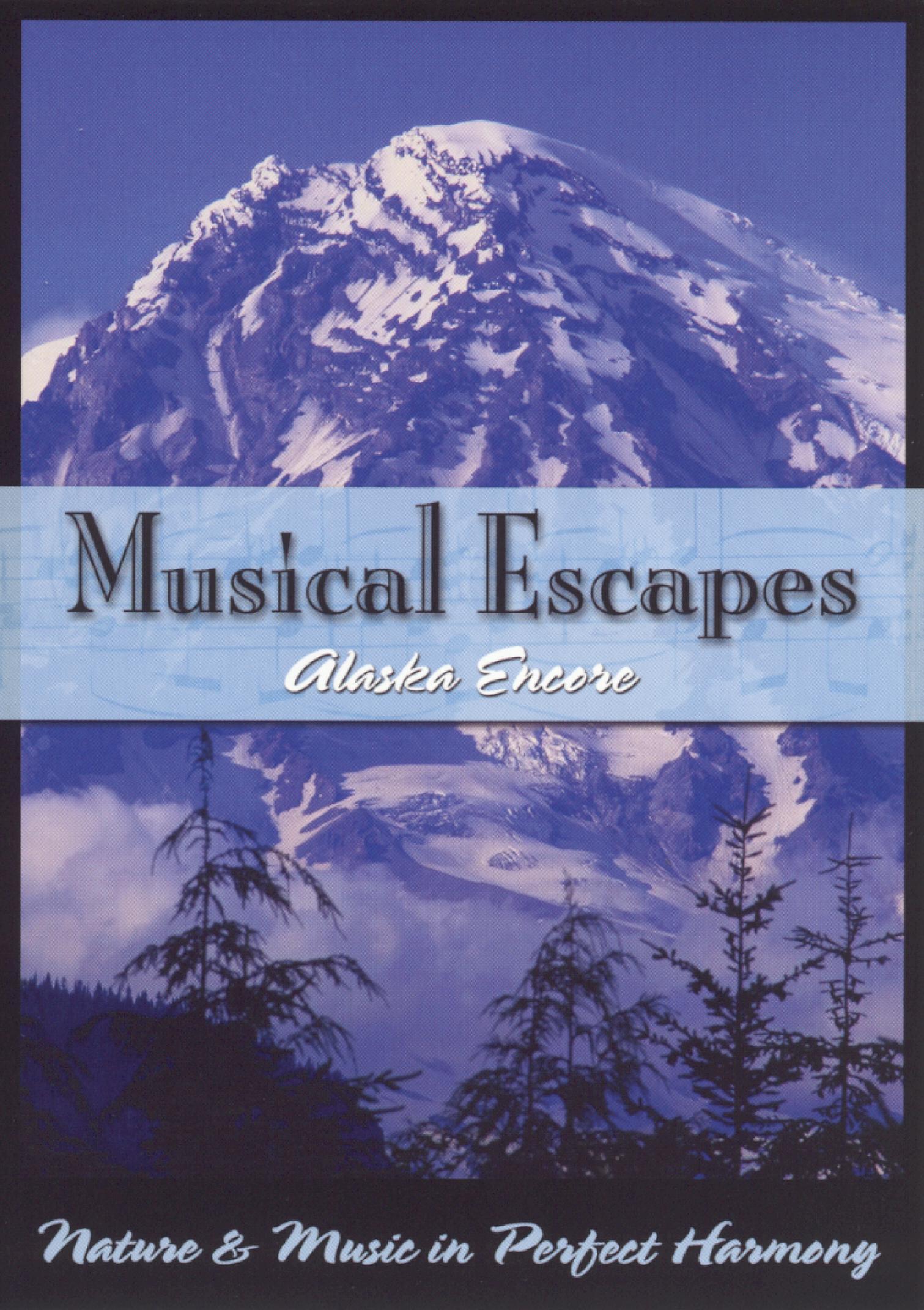 Musical Escapes, Vol. 4: Alaska Encore