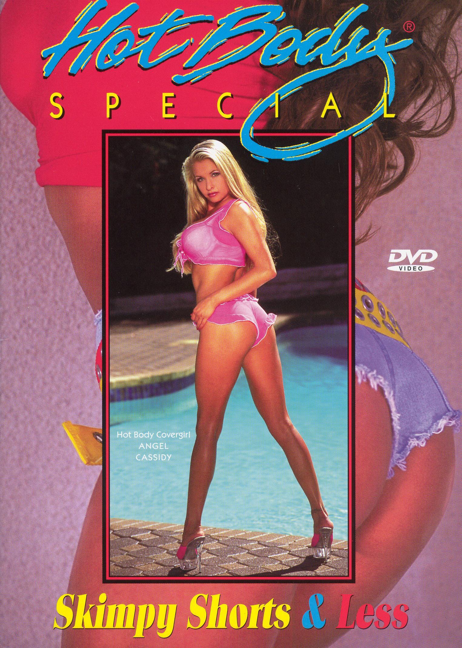 Hot Body Special: Skimpy Shorts & Less