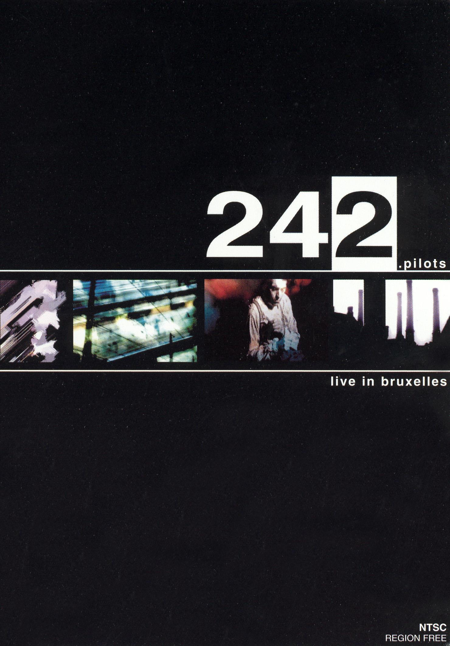242.Pilots: Live in Bruxelles