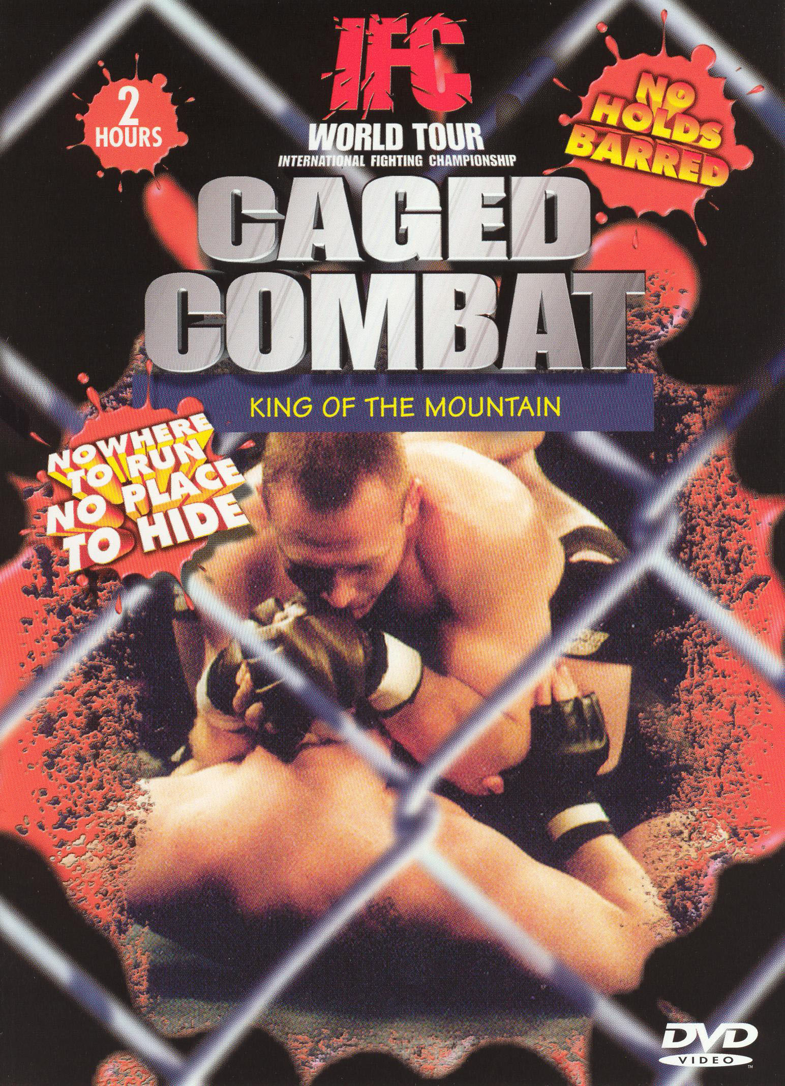 IFC World Tour: Caged Combat - King of the Mountain