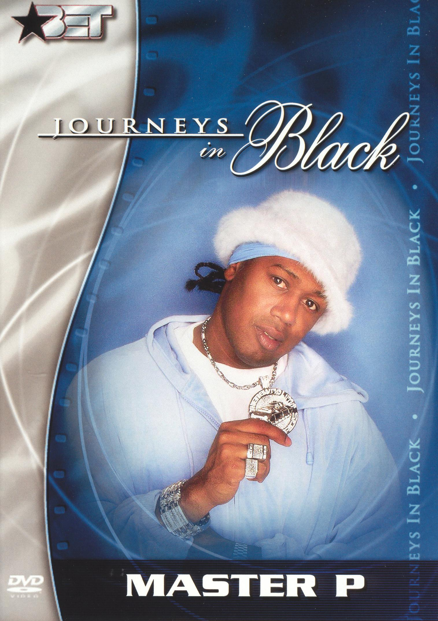 Journeys in Black: Master P