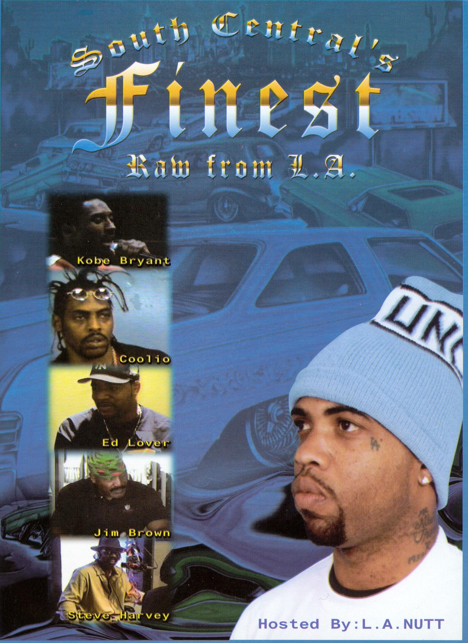 South Central's Finest Raw From L.A.