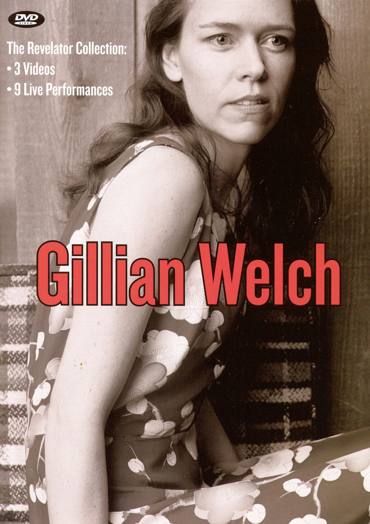 Gillian Welch: The Revelator Collection