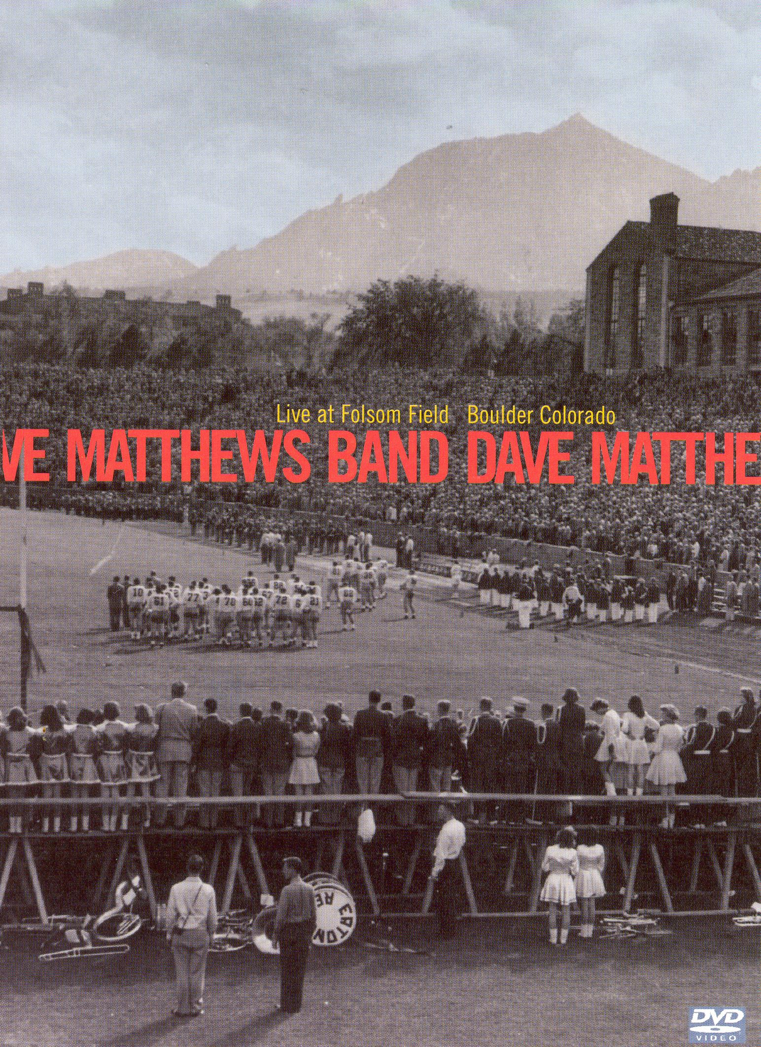 The Dave Matthews Band: Live at Folsom Field