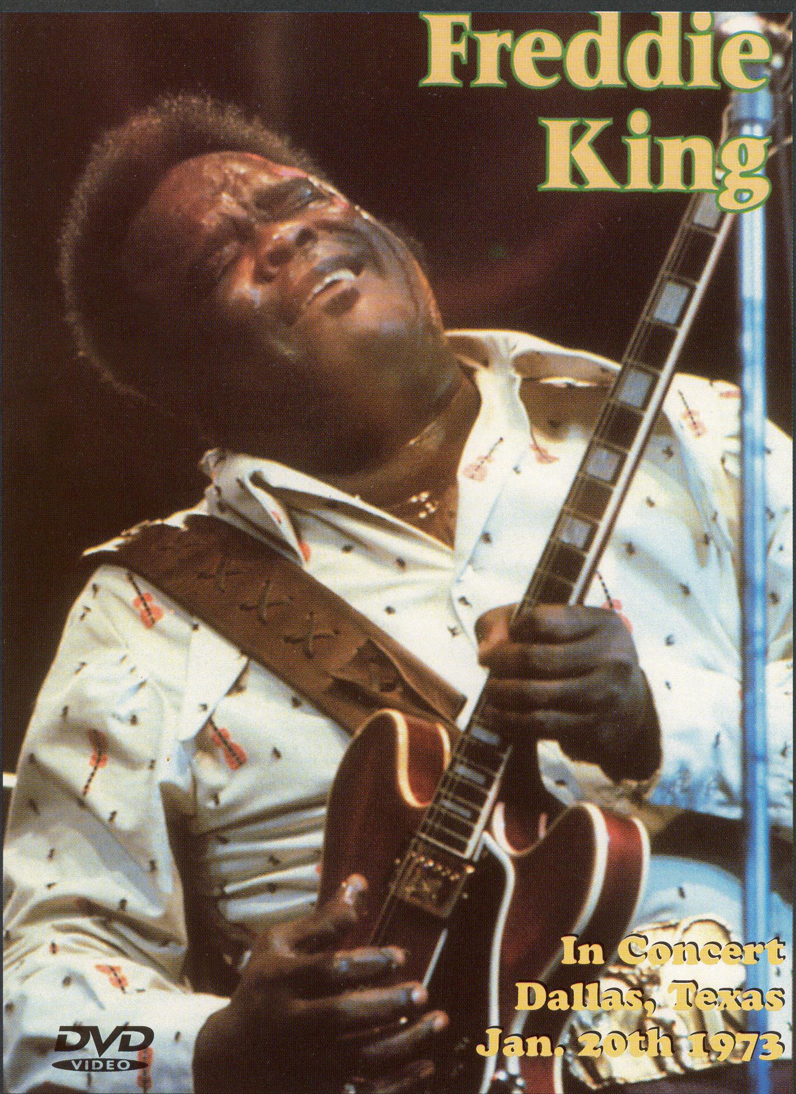 Freddie King: Dallas, Texas - Jan. 20th 1973