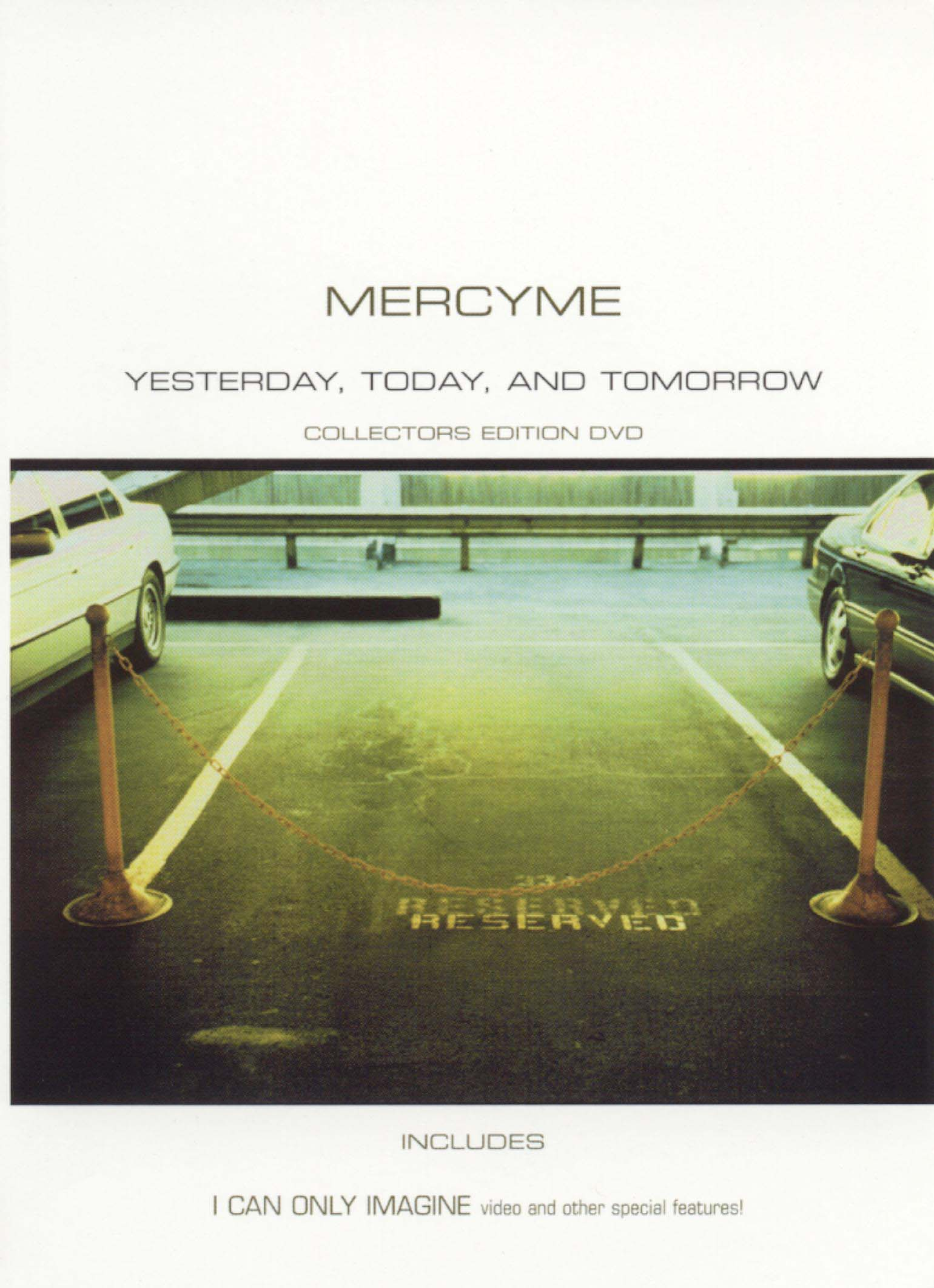 Mercy Me: Yesterday, Today, and Tomorrow