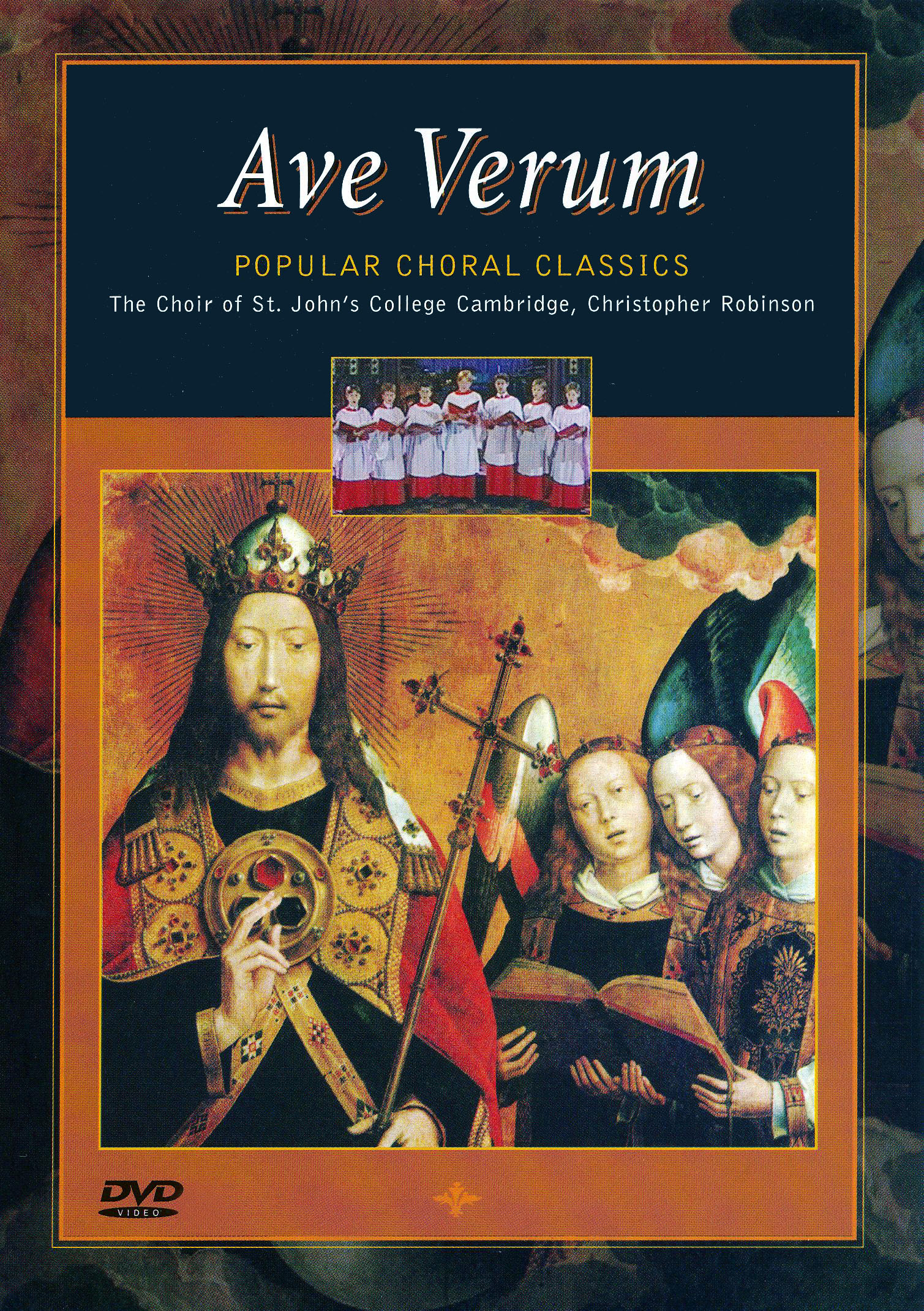 Choir of St. John's College, Cambridge: Ave Verum - Popular Choral Classics