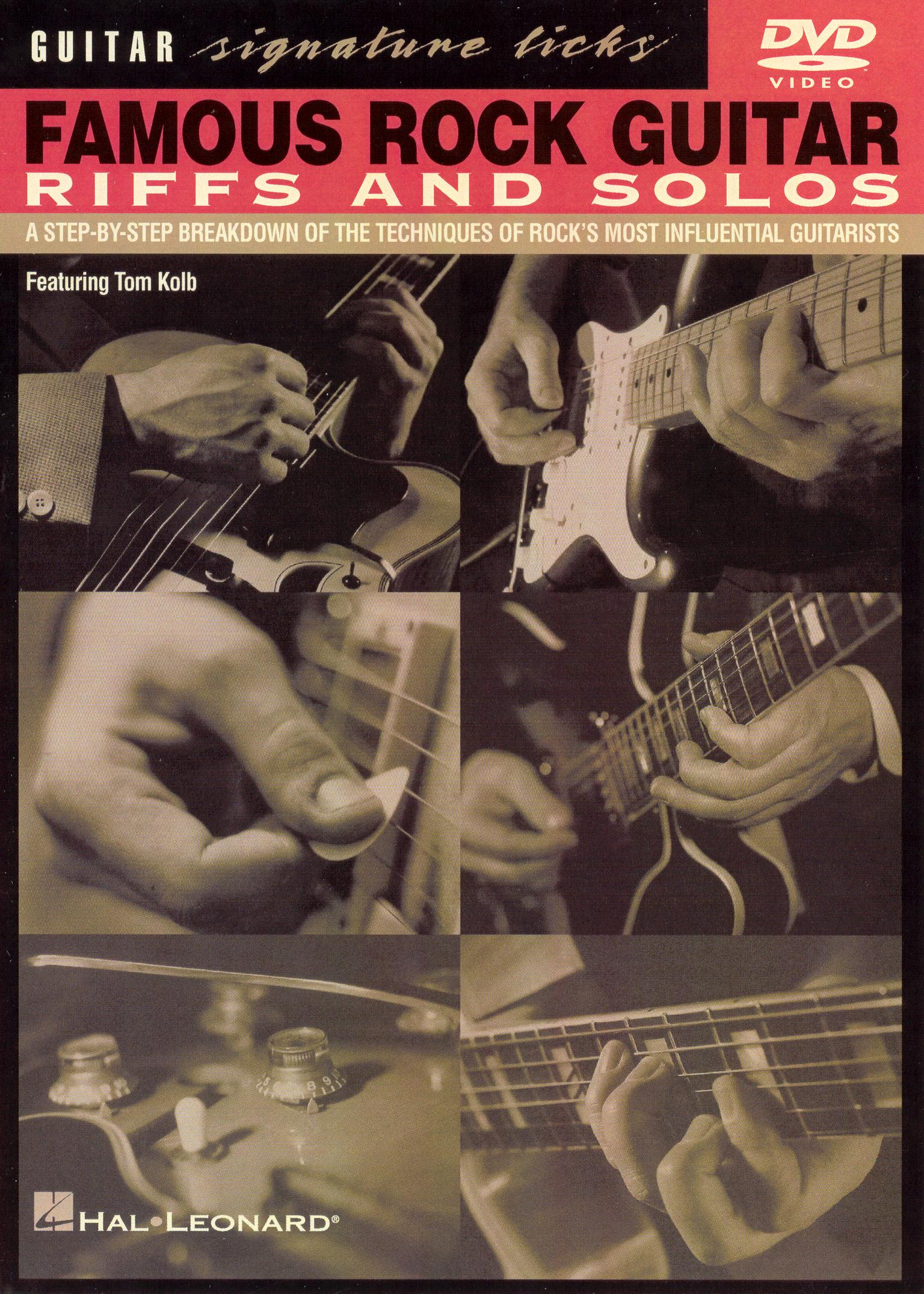 Guitar Signature Licks: Famous Rock Guitar Riffs and Solos