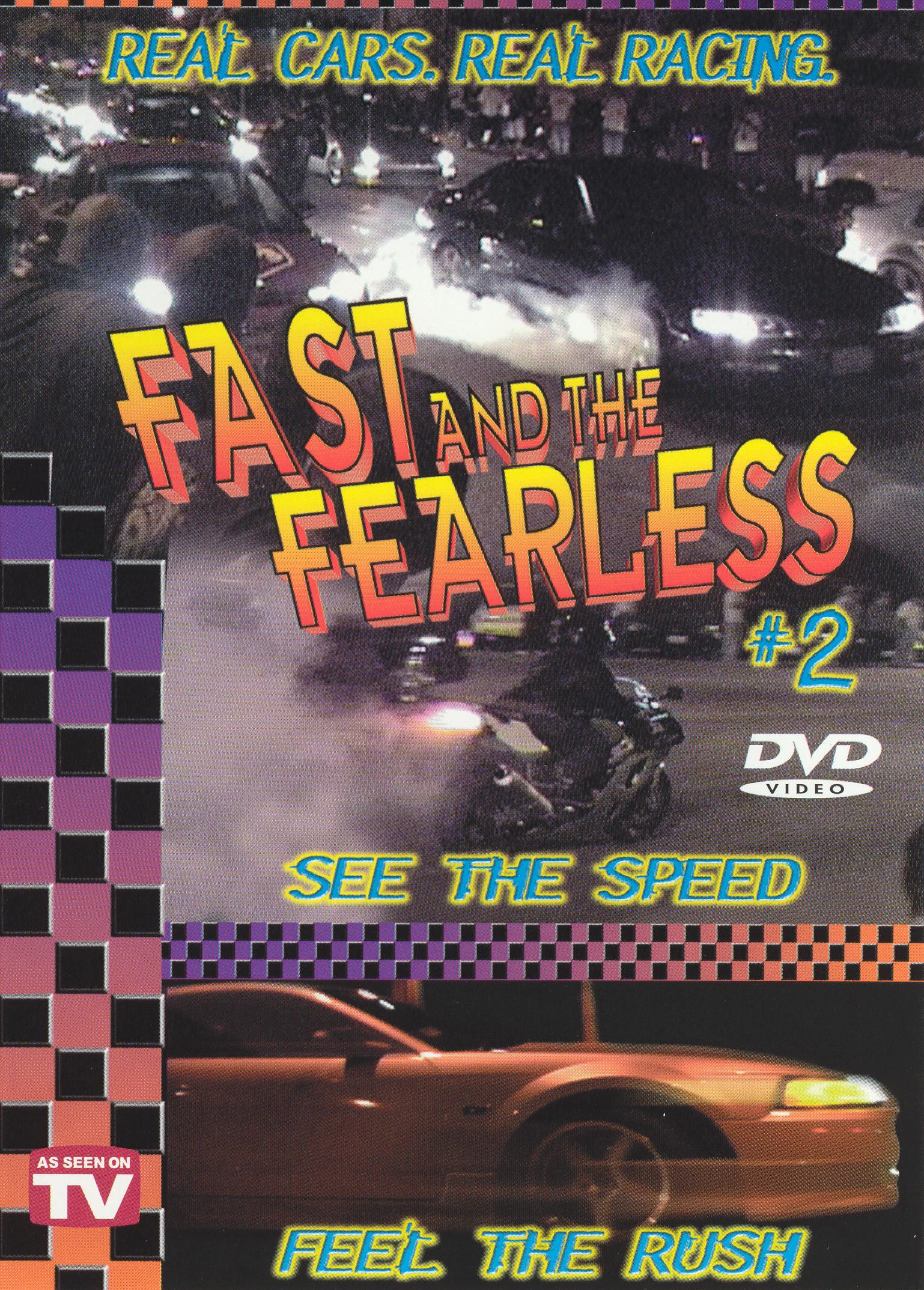 Fast and the Fearless, Vol. 2
