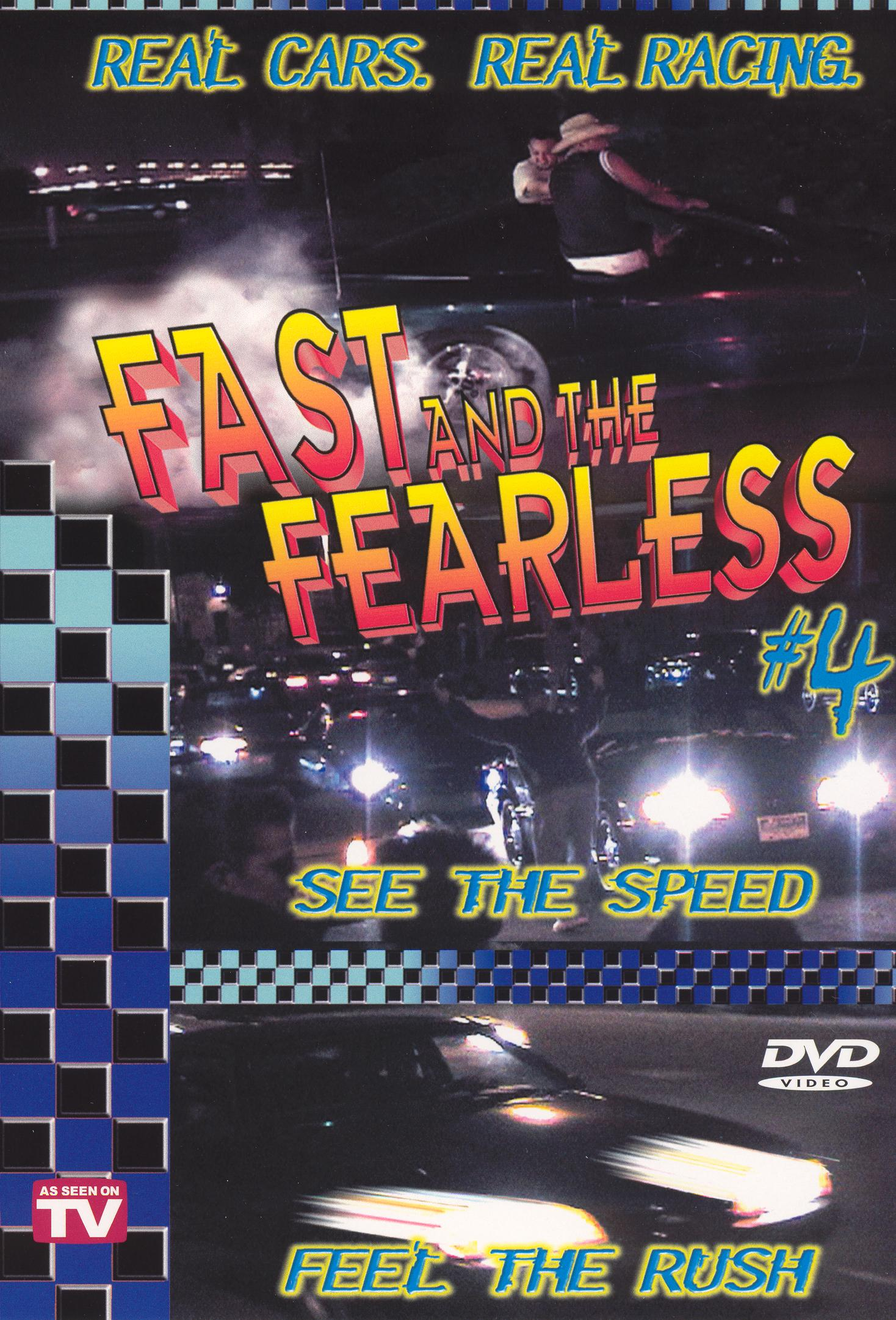 Fast and the Fearless, Vol. 4