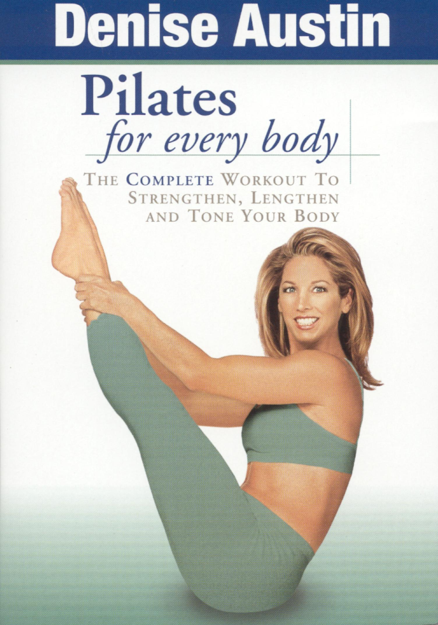 Denise Austin: Pilates For Every Body