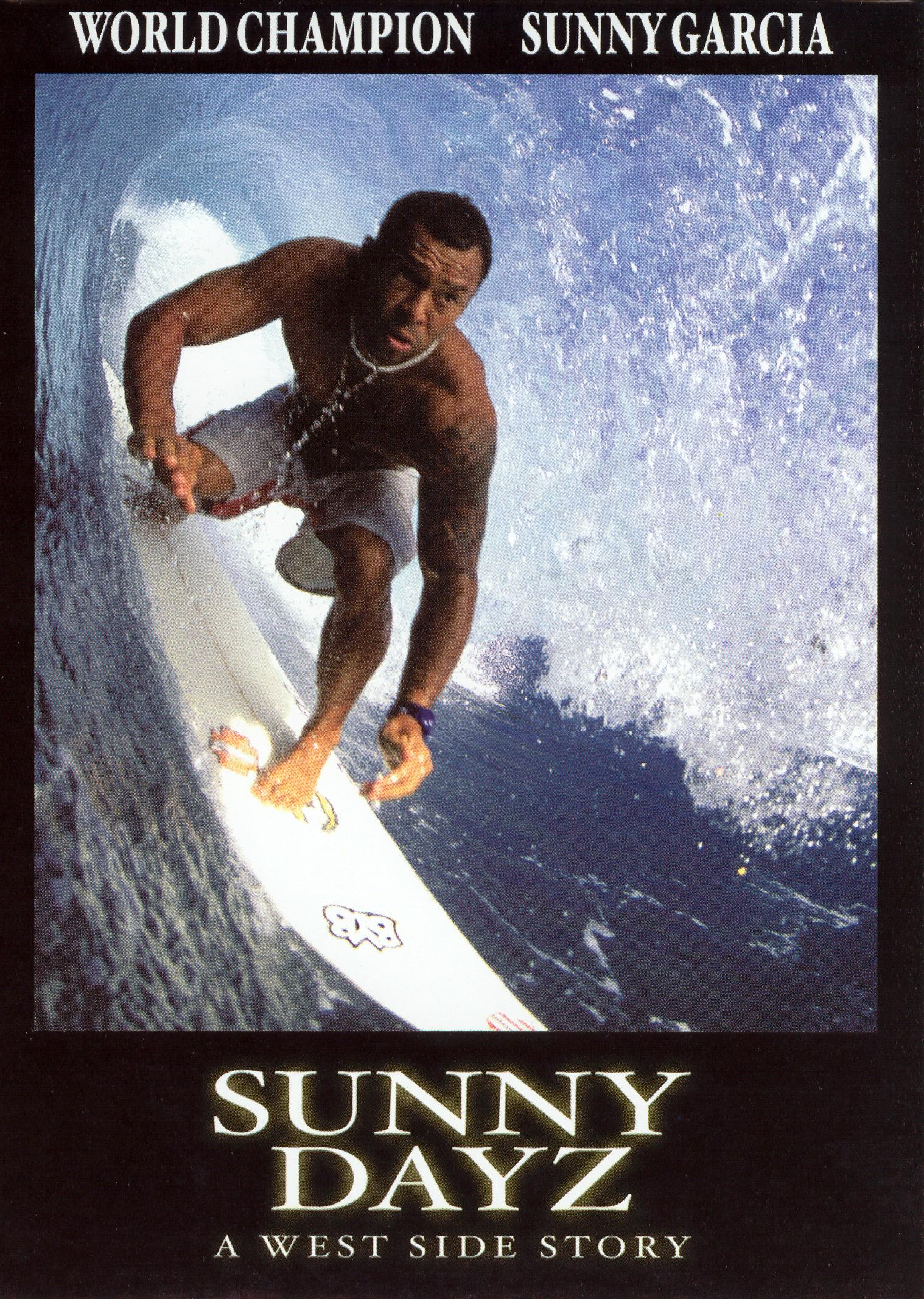 Sunny Garcia: Sunny Dayz - A West Side Story