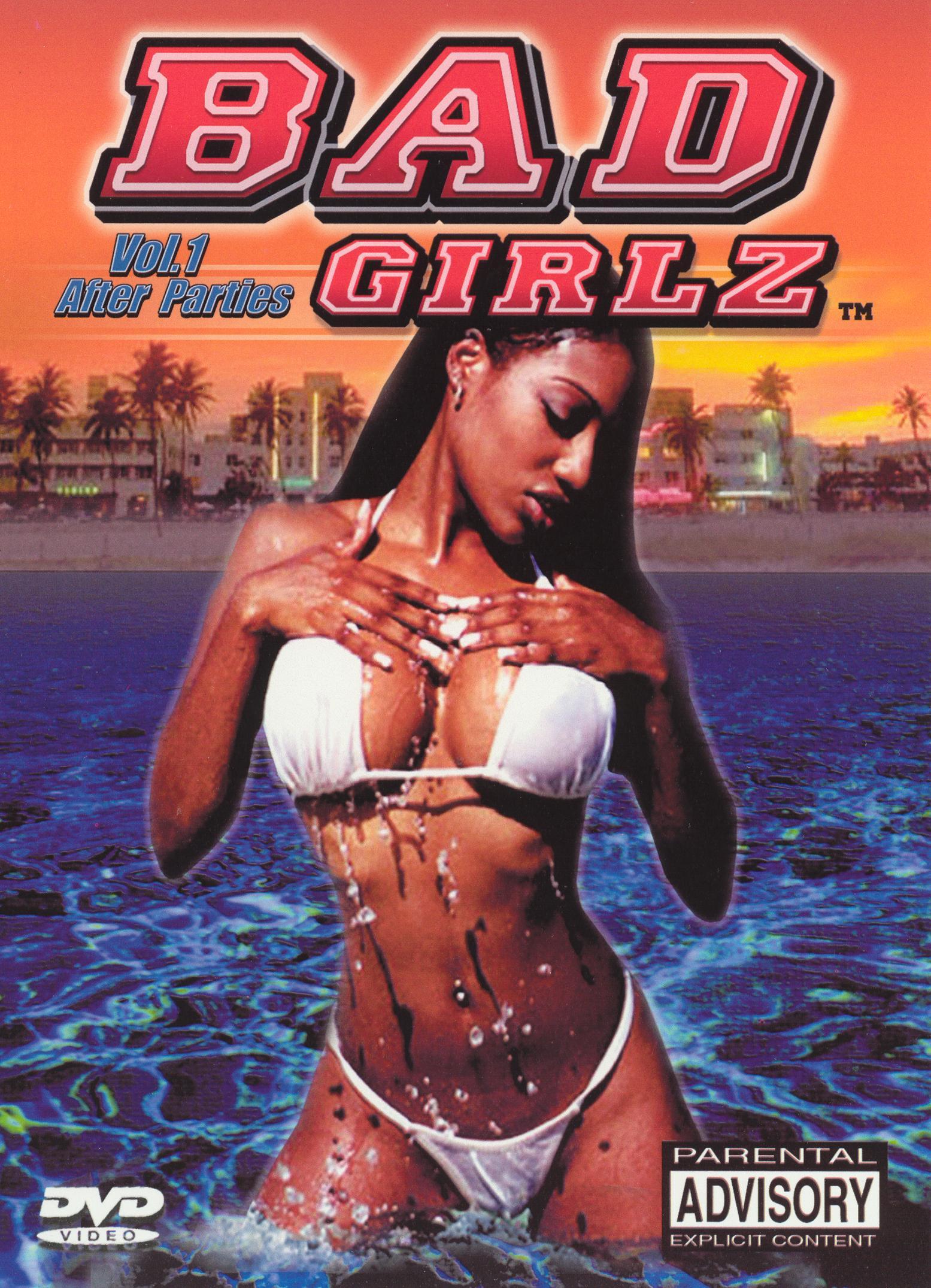 Bad Girlz, Vol. 1: After Parties