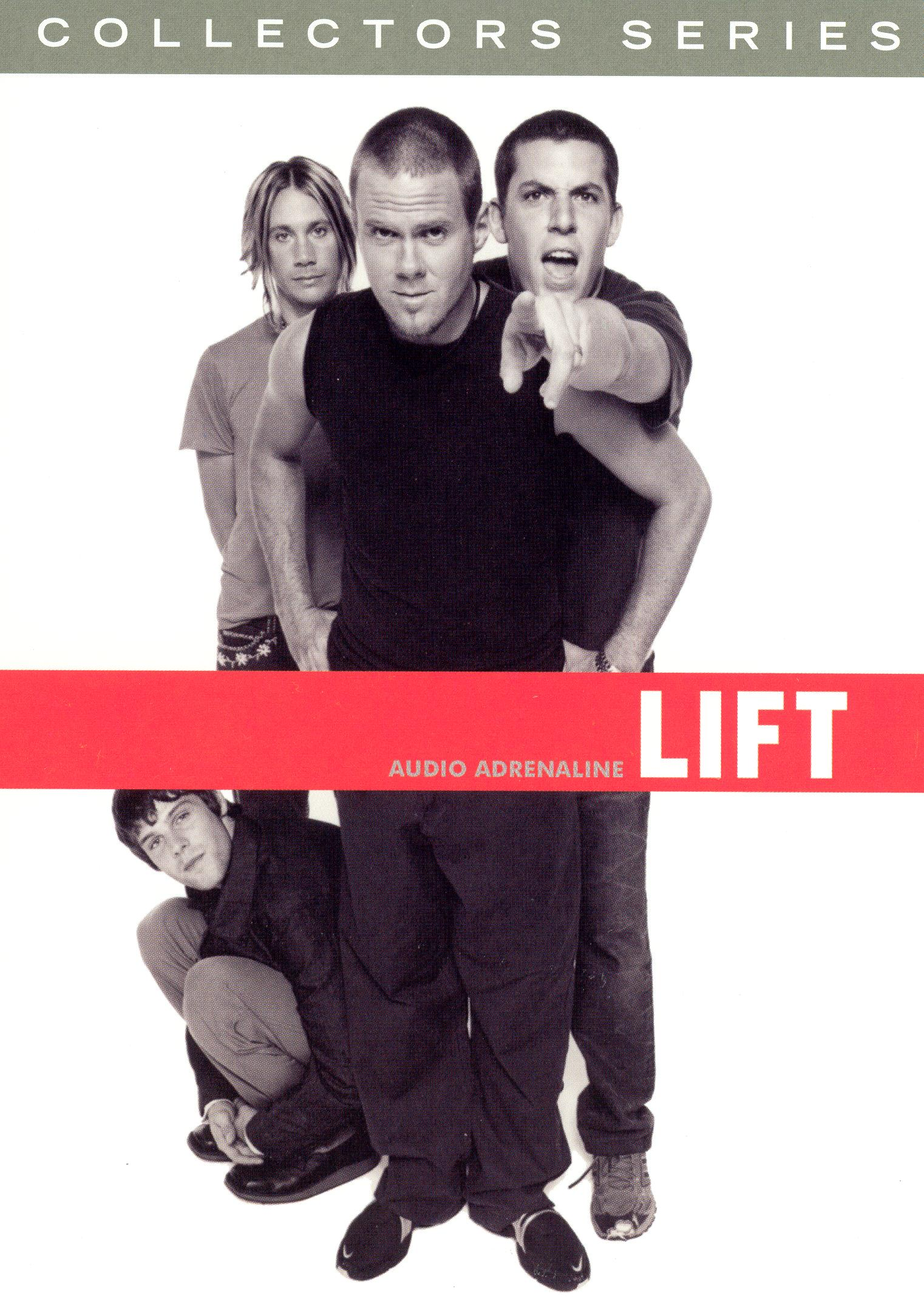 Collectors Series: Audio Adrenaline - Lift