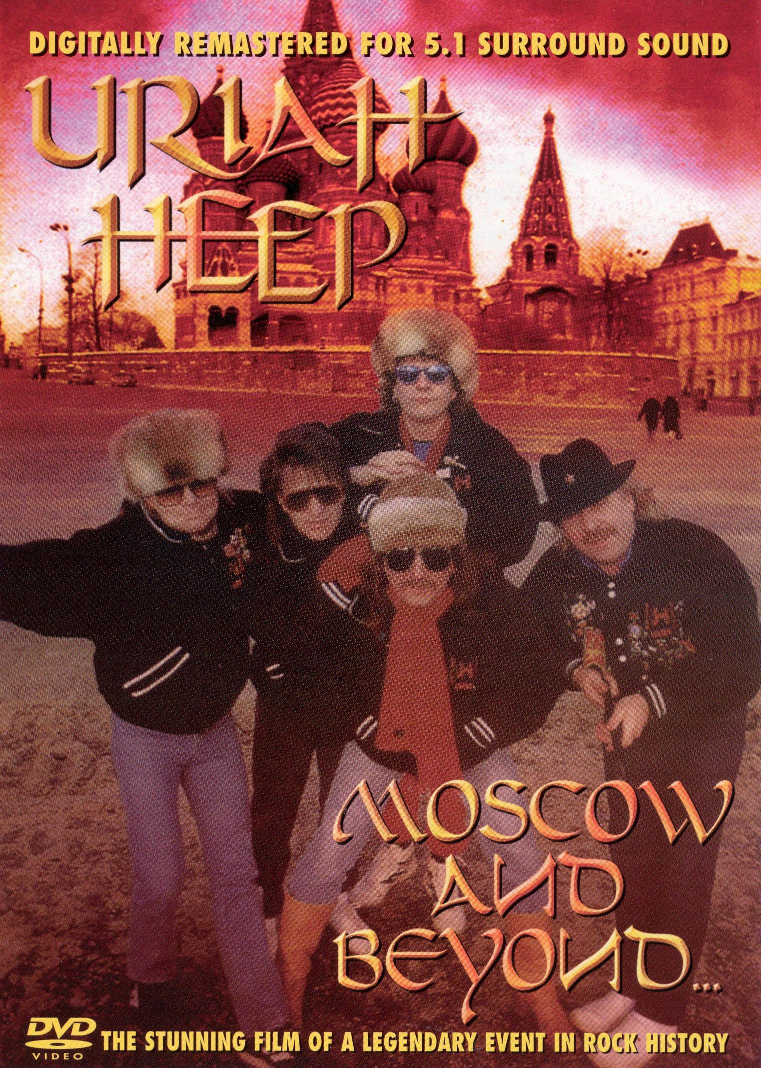 Uriah Heep: Moscow and Beyond
