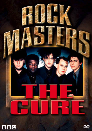 Rock Masters: The Cure